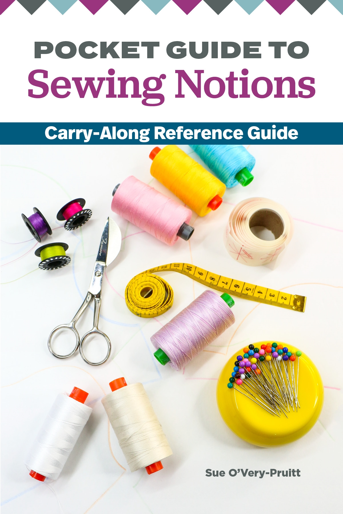 Pocket Guide to Sewing Notions