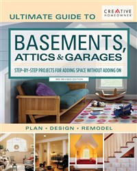 Ultimate Guide to  Basements, Attics & Garages, 3rd Revised Edition