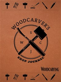 Woodcarver's Shop Journal