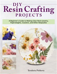 DIY Resin Crafting Projects