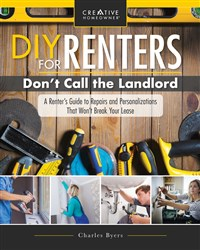 DIY for Renters: Don't Call the Landlord