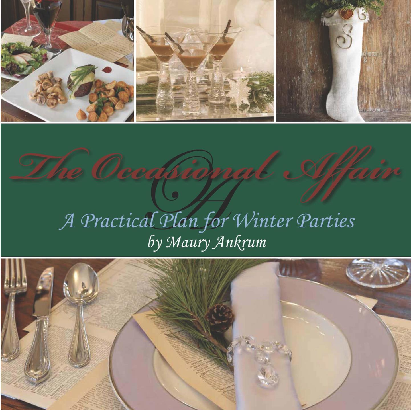 The Occasional Affair: A Practical Plan for Winter Parties