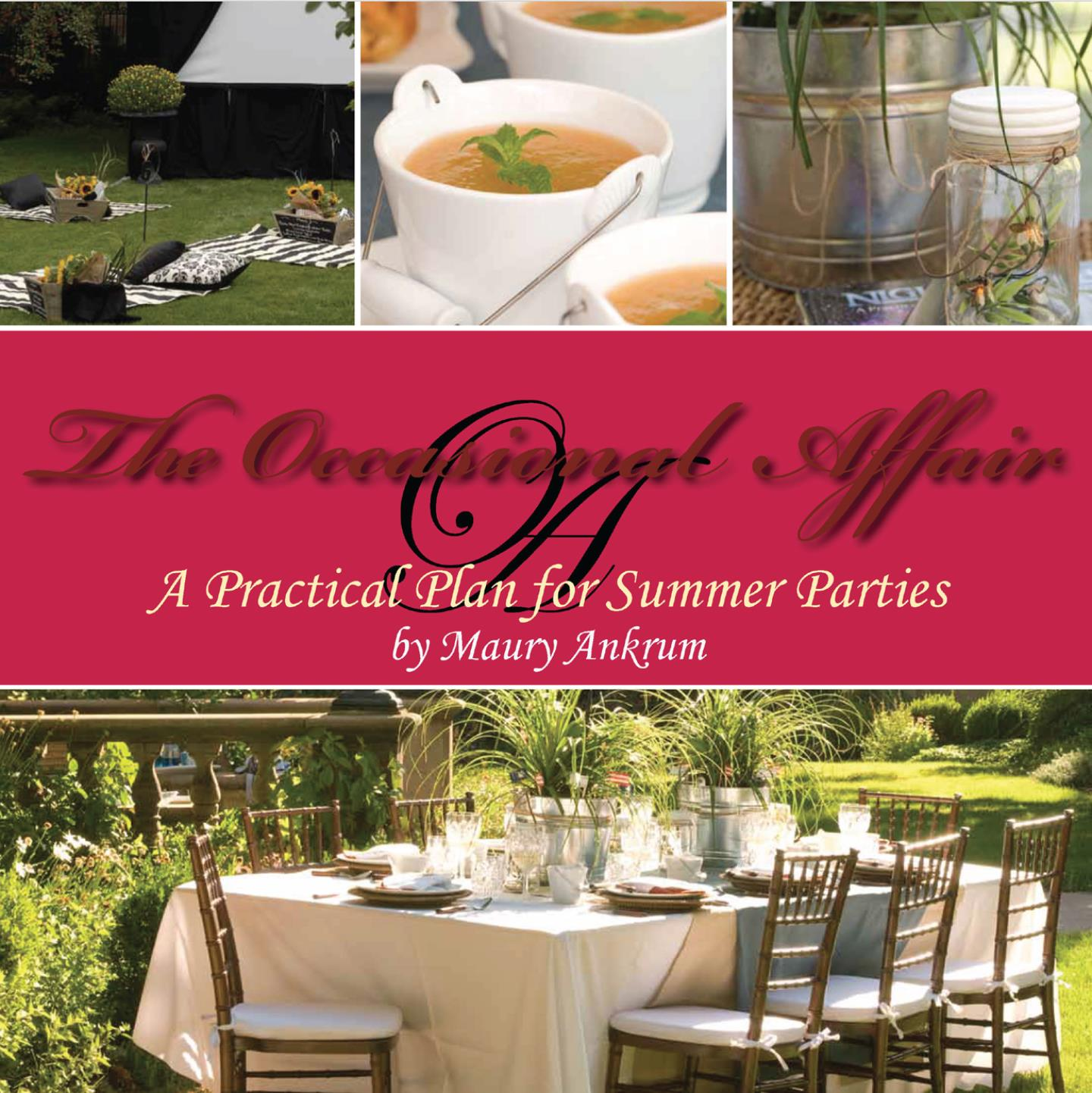 The Occasional Affair: A Practical Plan for Summer Parties