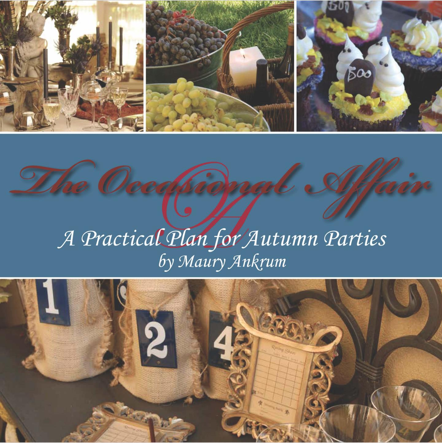 The Occasional Affair: A Practical Plan for Autumn Parties