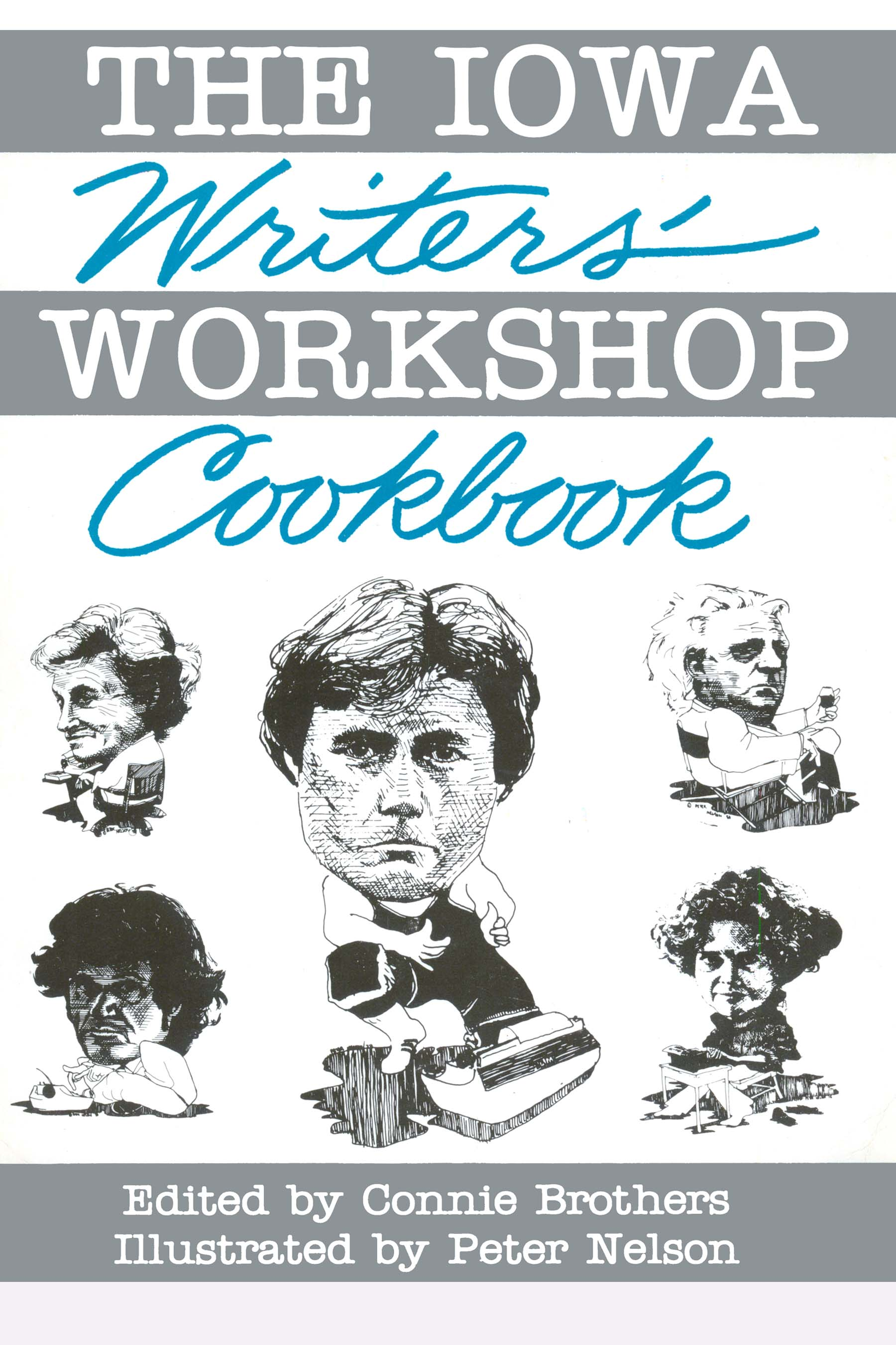 The IOWA Writer's Workshop Cookbook