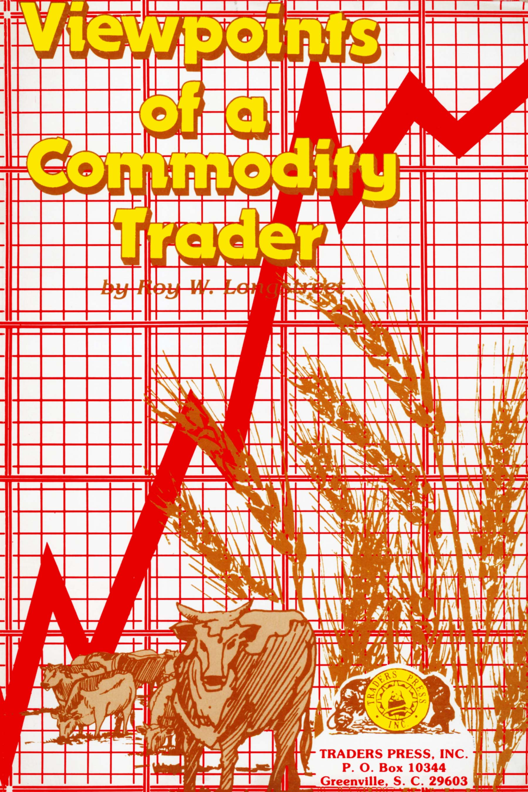 Viewpoints of a Commodity Trader