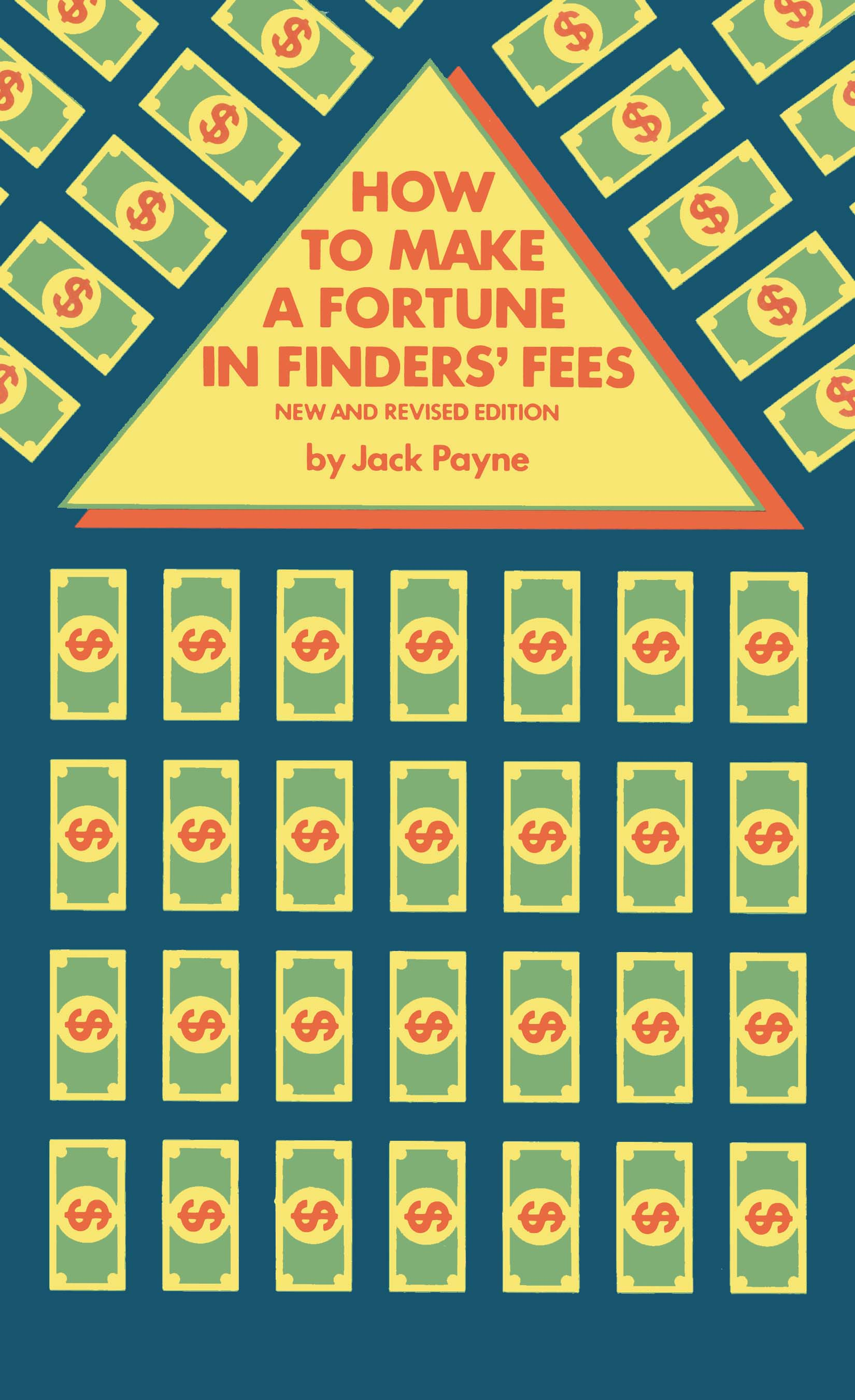 How to Make a Fortune in Finder's Fees: New and Revised Edition