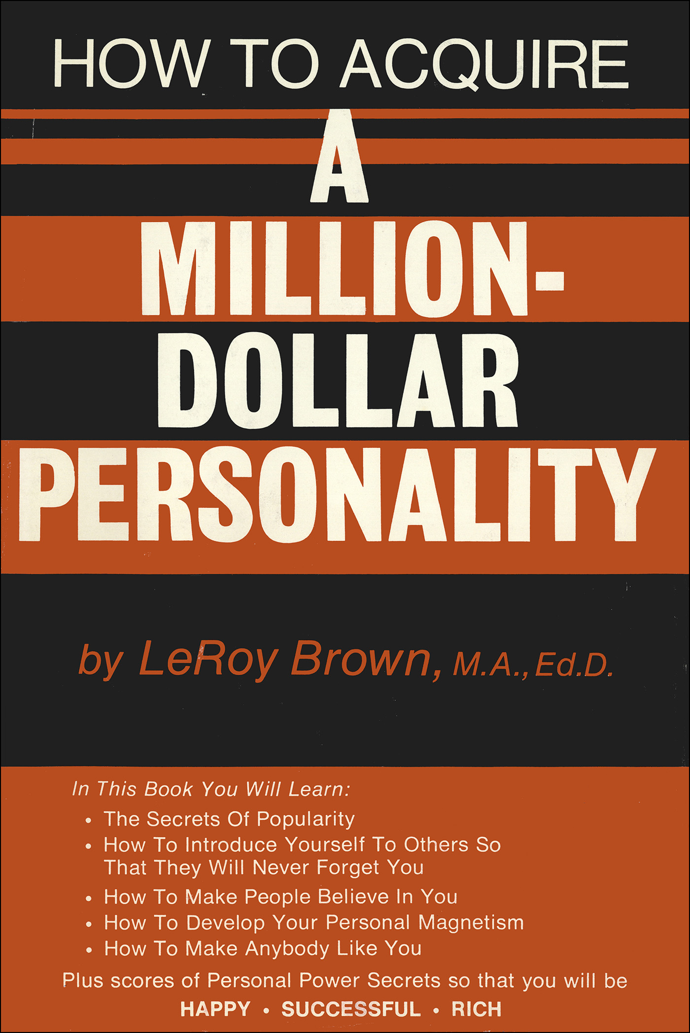 How To Acquire A Million-Dollar Personality