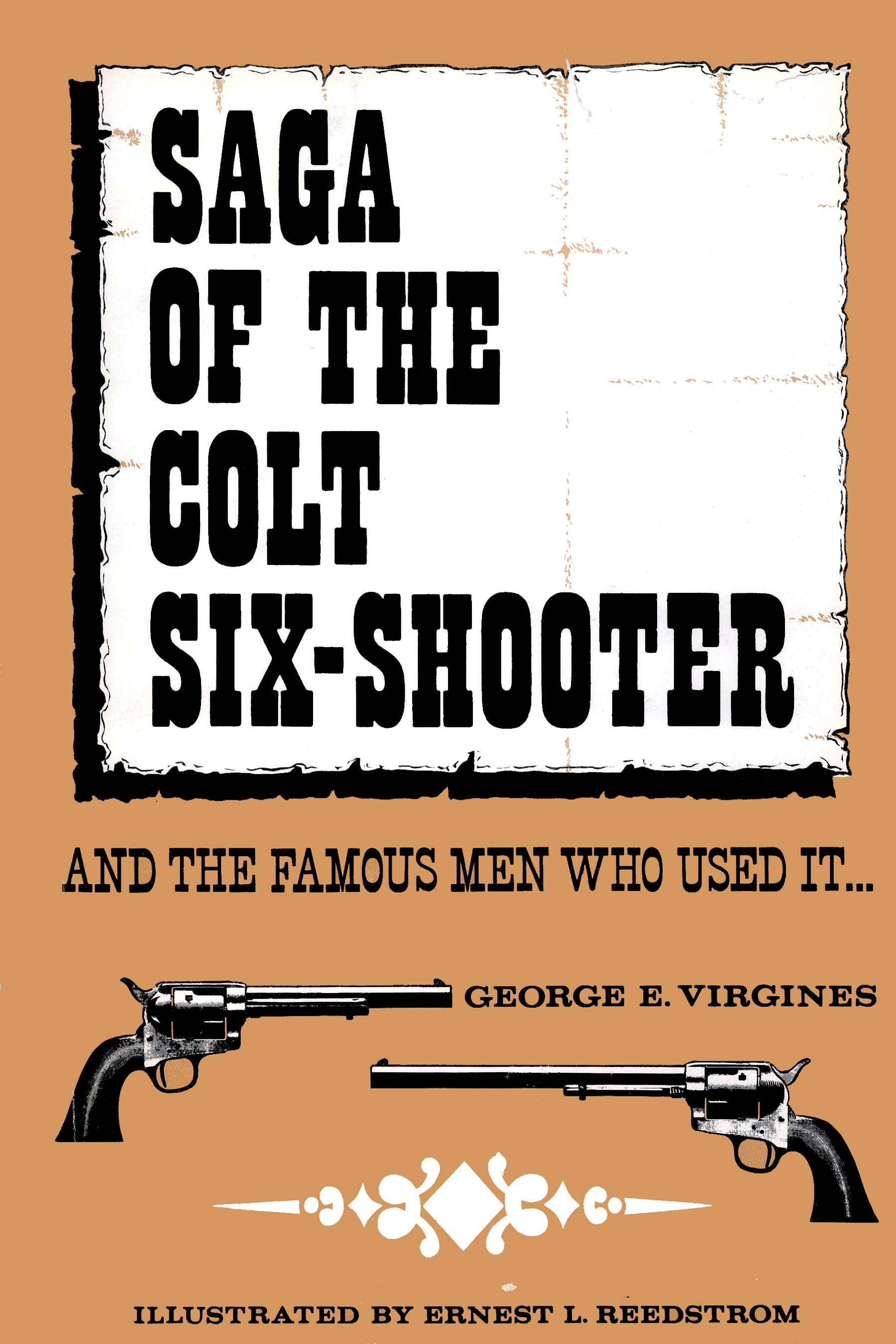 Saga of the Colt Six-Shooter