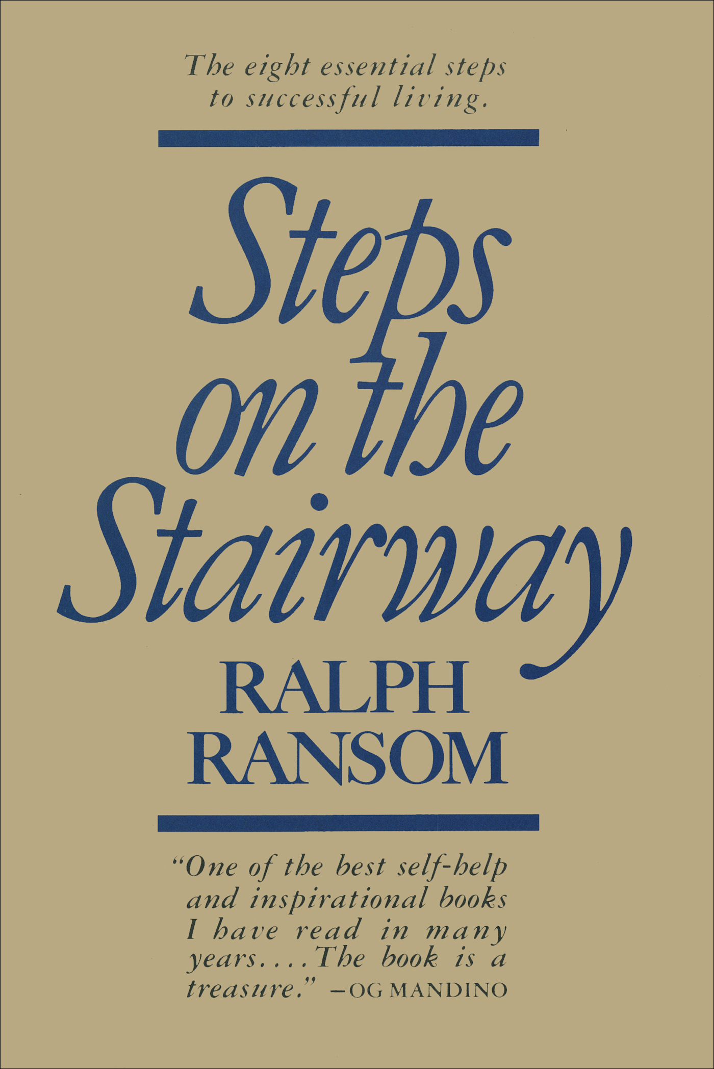 Steps on The Stairway: The Eight Essential Steps to Successful Living