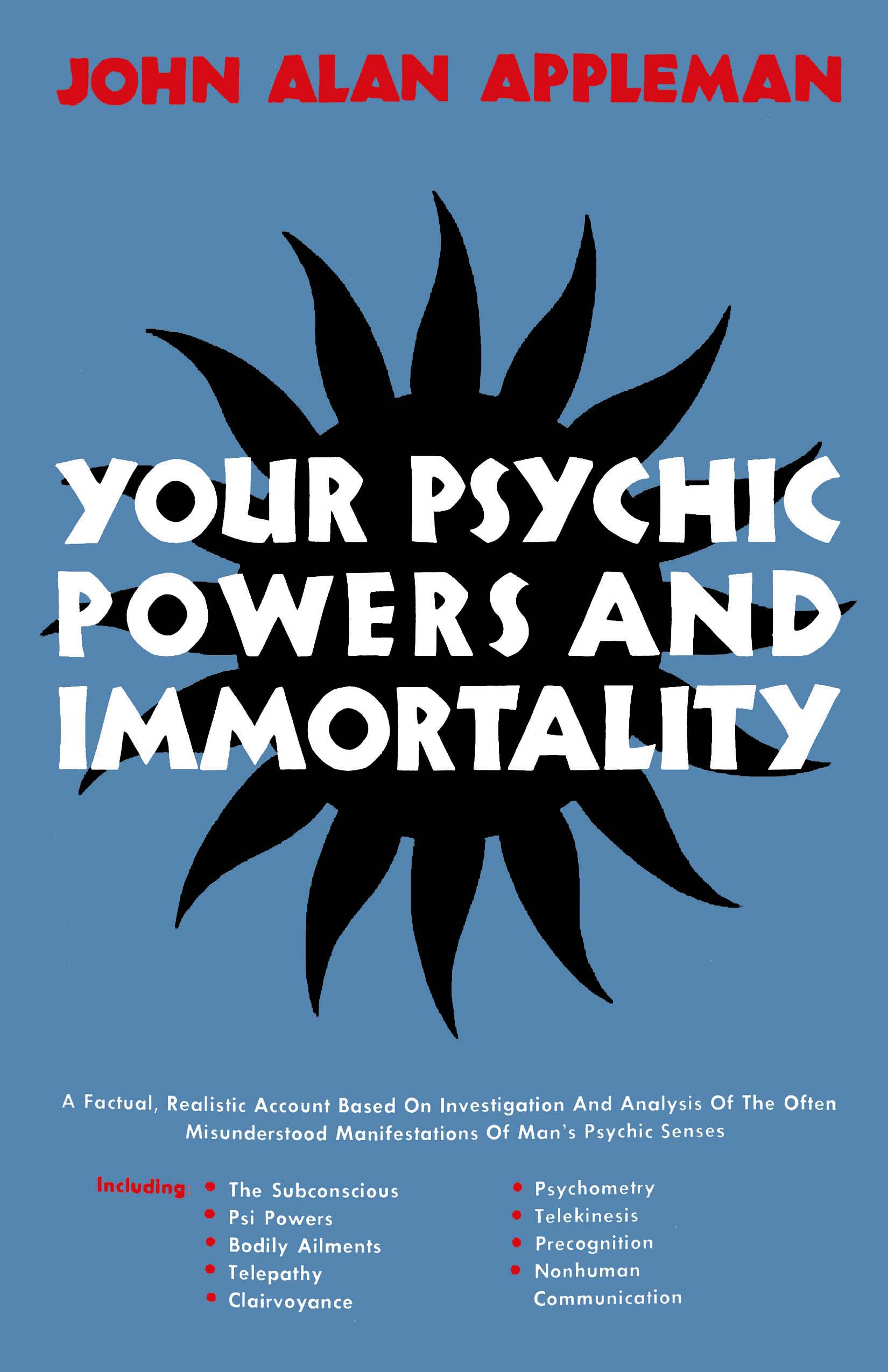 Your Psychic Powers and Immortality