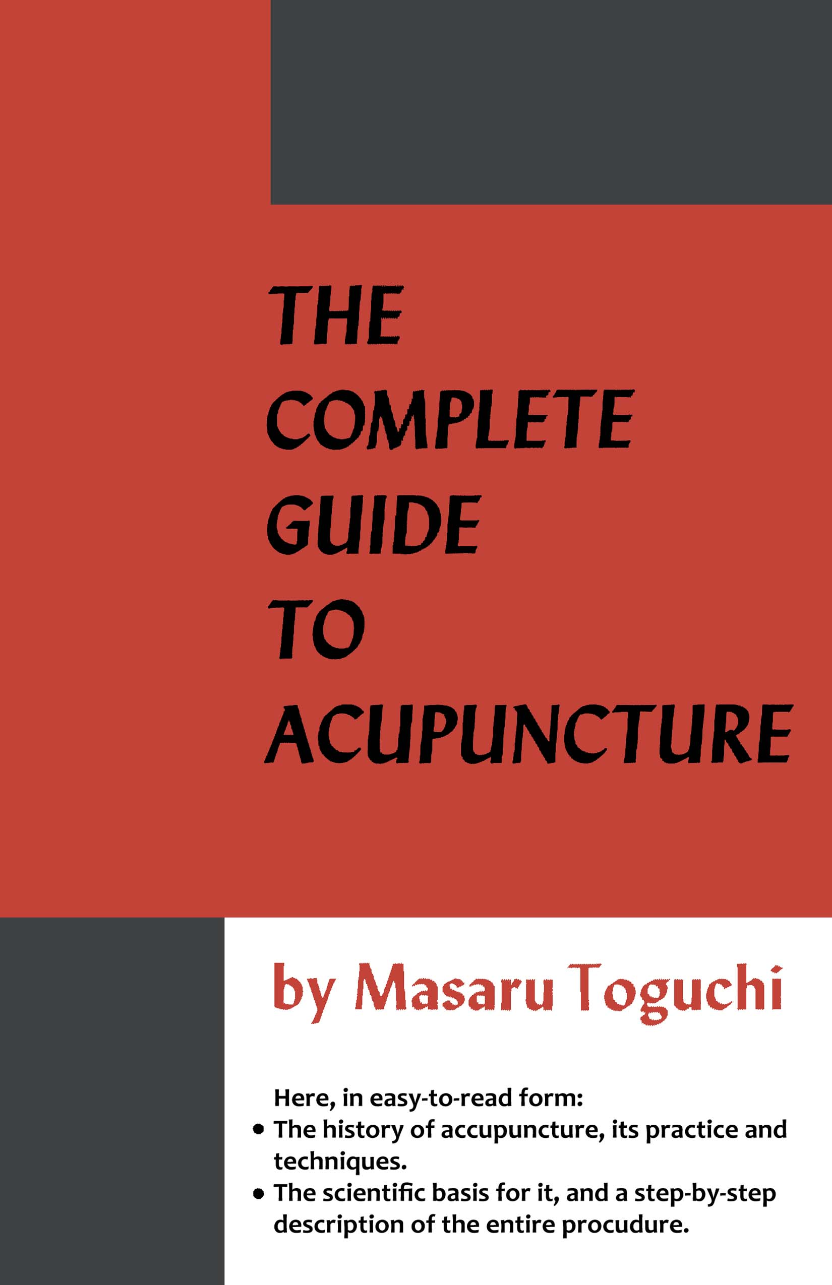 The Complete Guide to Acupuncture