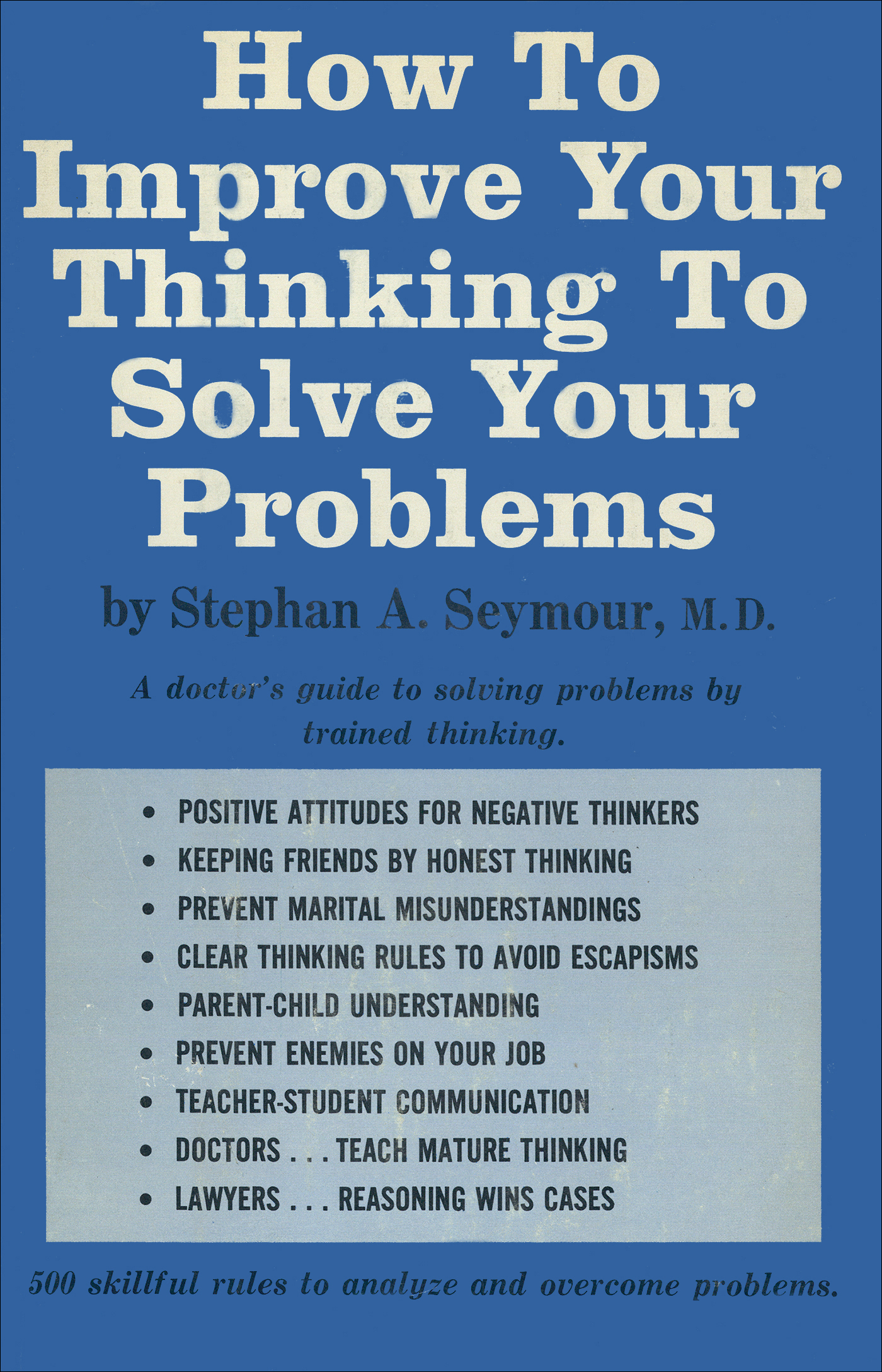 How To Improve Your Thinking To Solve Your Problems