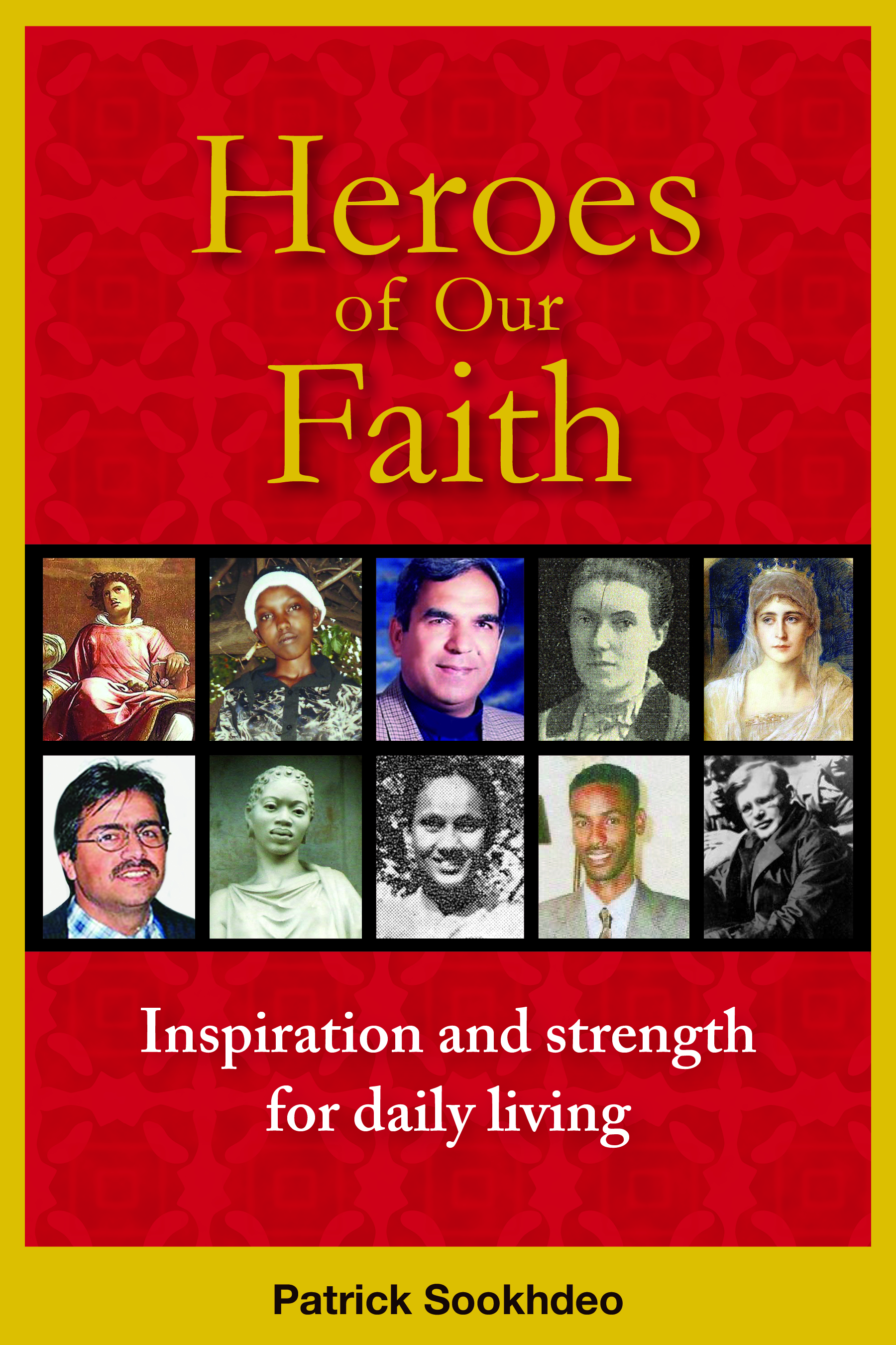 Heroes of our Faith