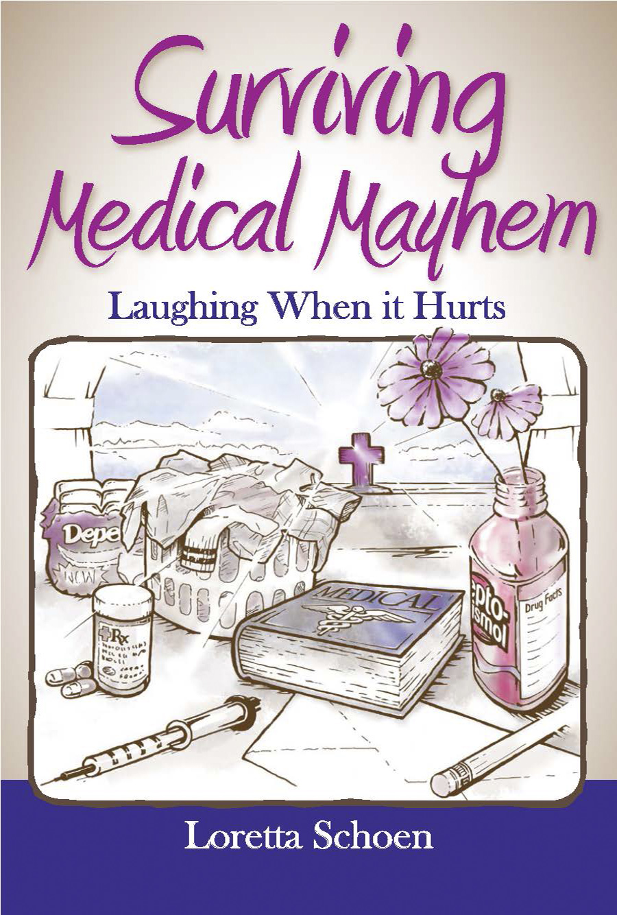 Surviving Medical Mayhem
