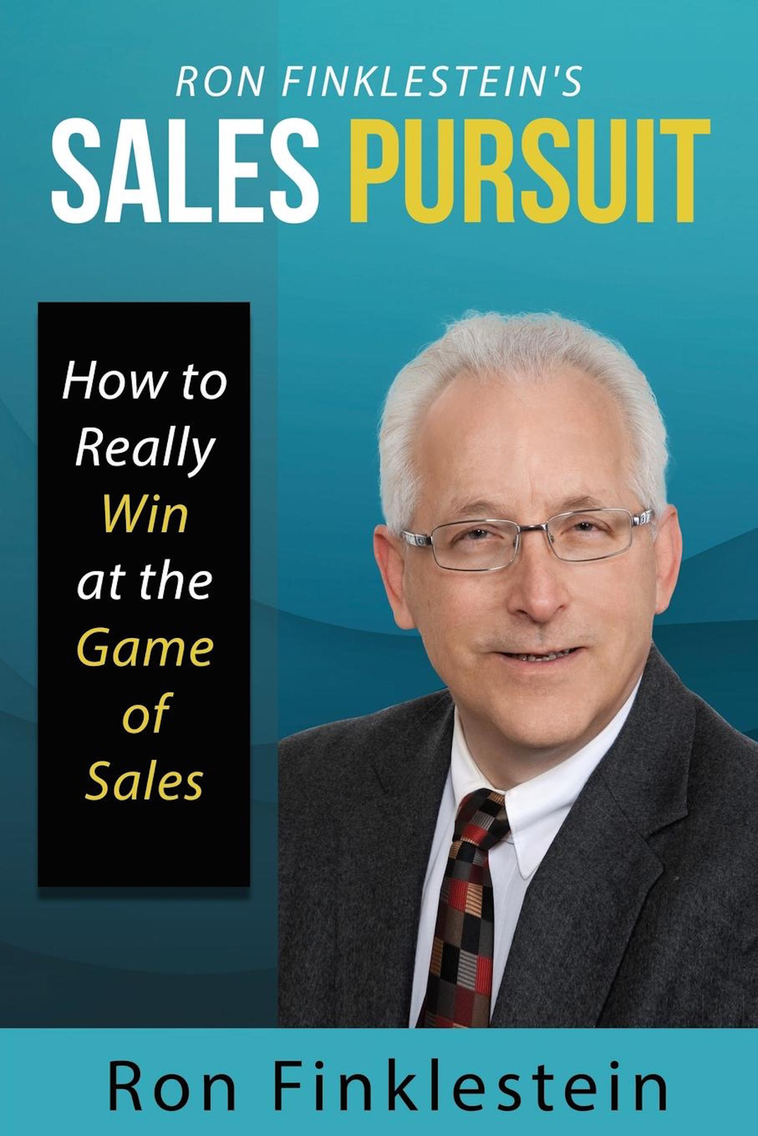 Ron Finklestein's Sales Pursuit