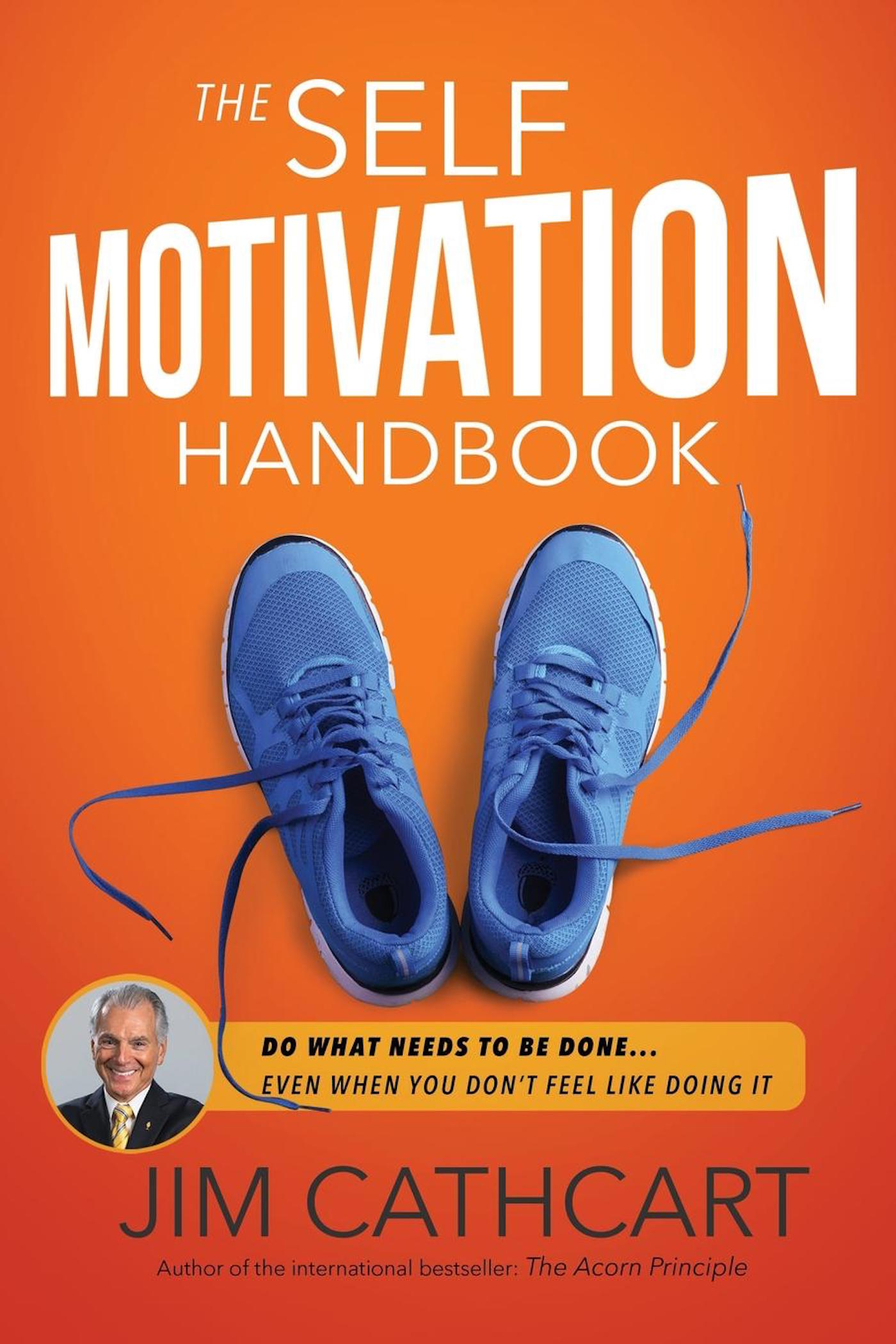 The Self-Motivation Handbook