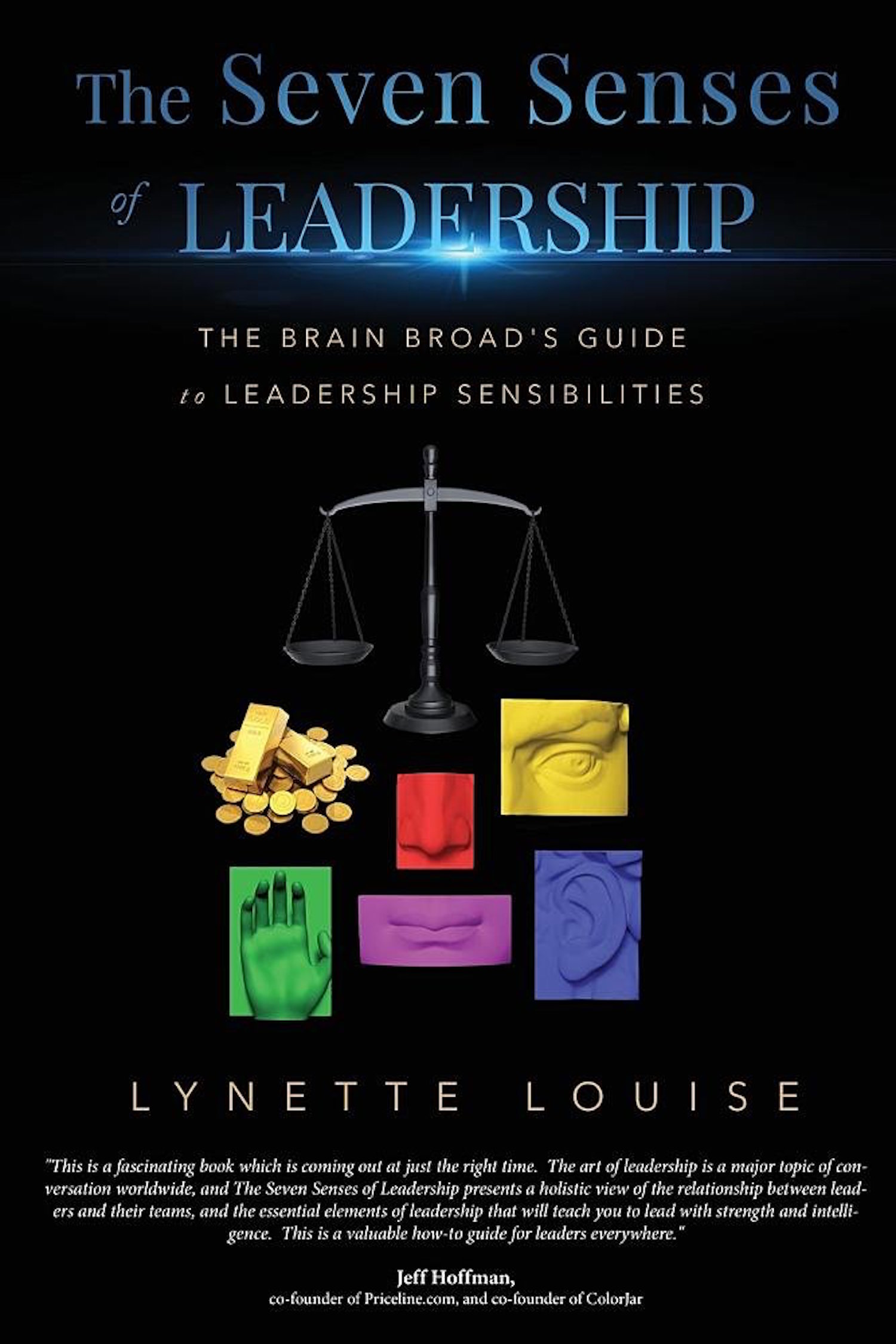 The Seven Senses of Leadership