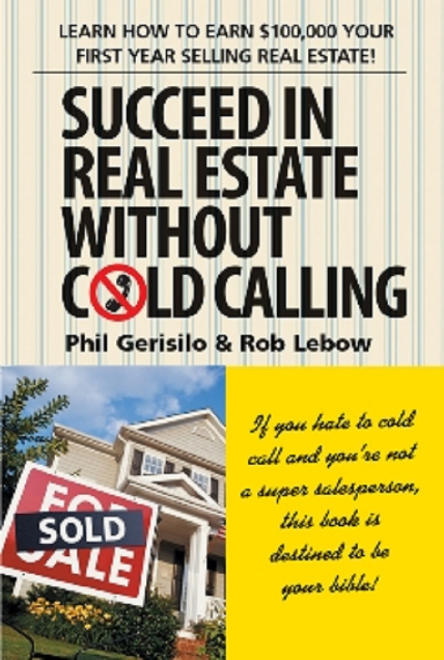 Succeed in Real Estate Without Cold Calling