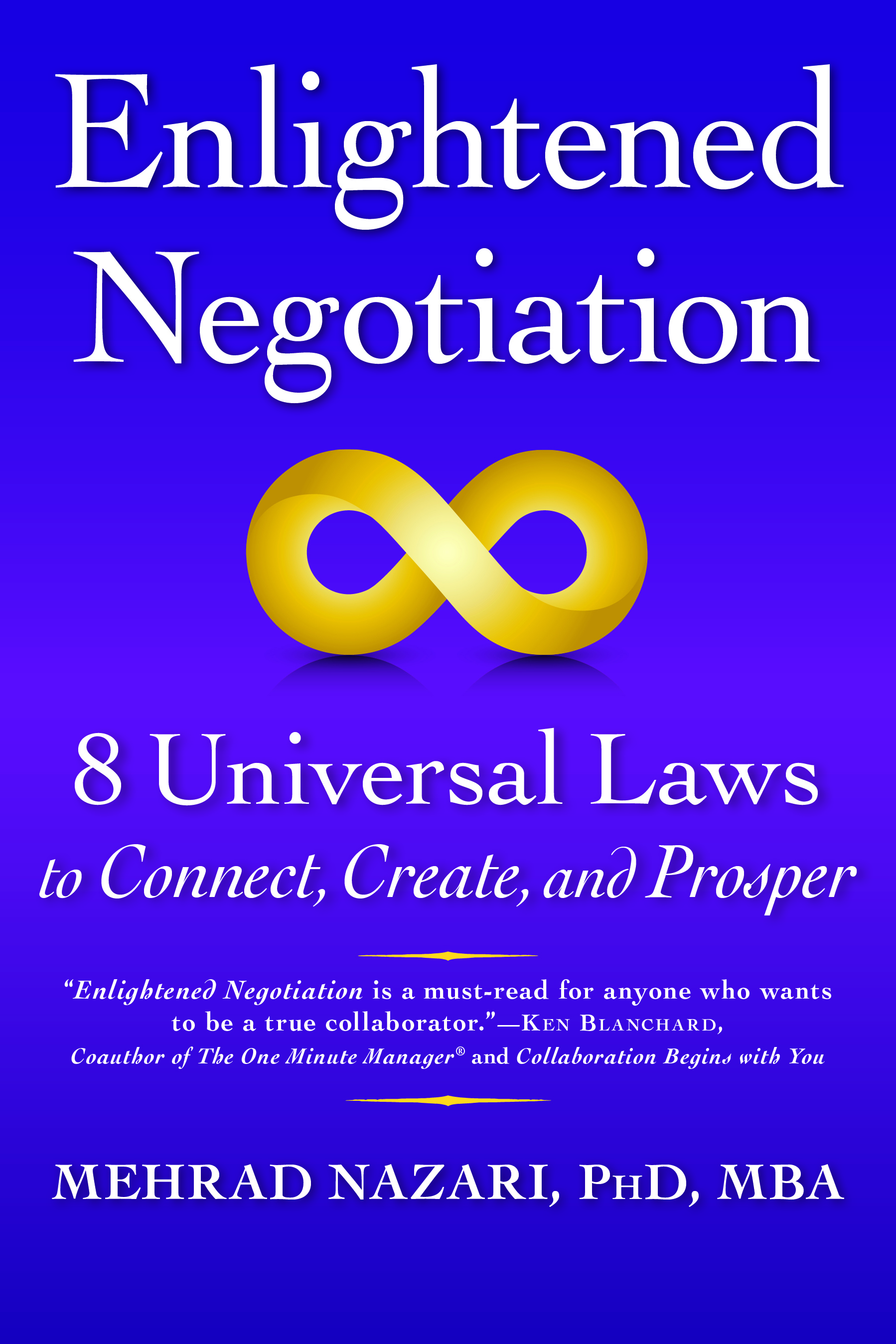 Enlightened Negotiation