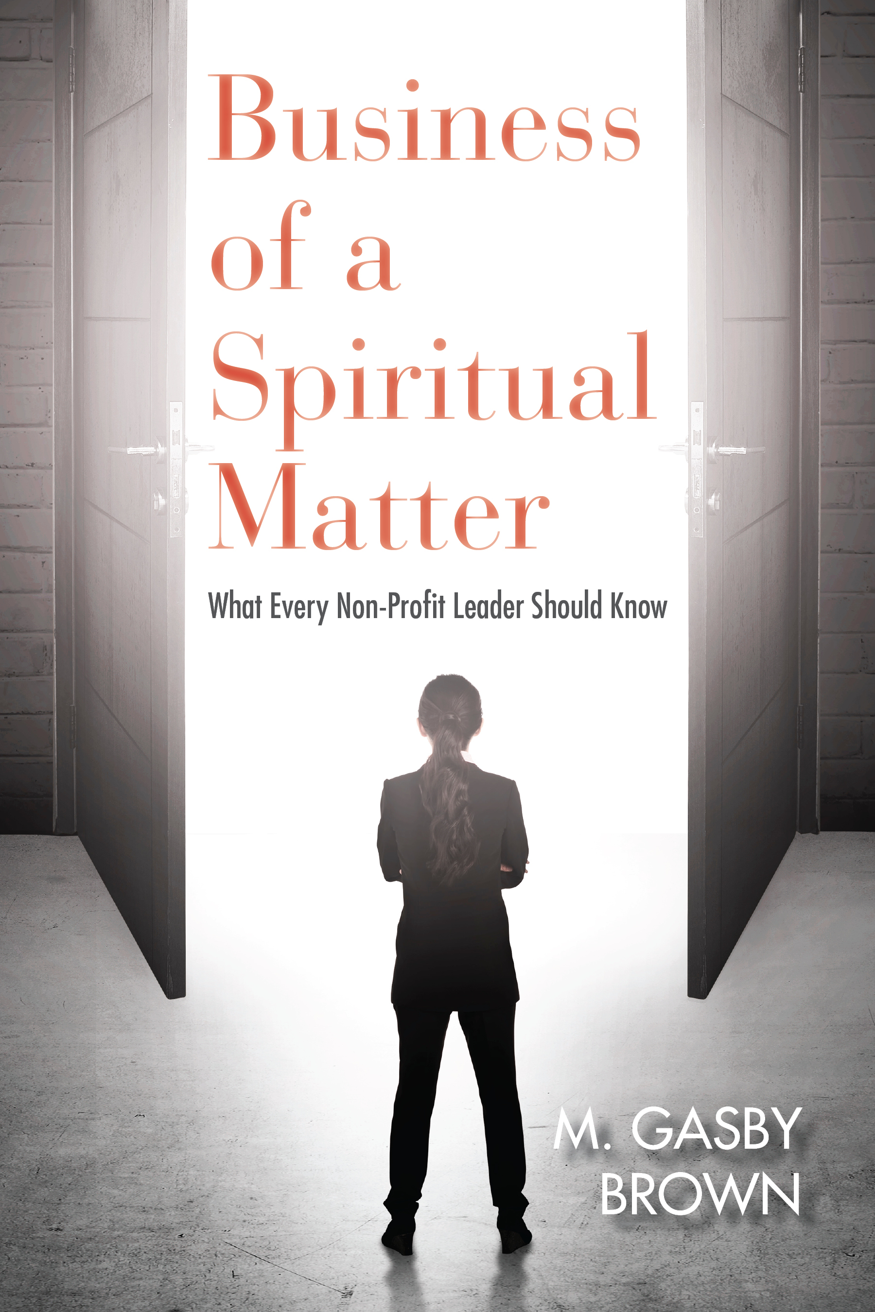 Business of a Spiritual Matter