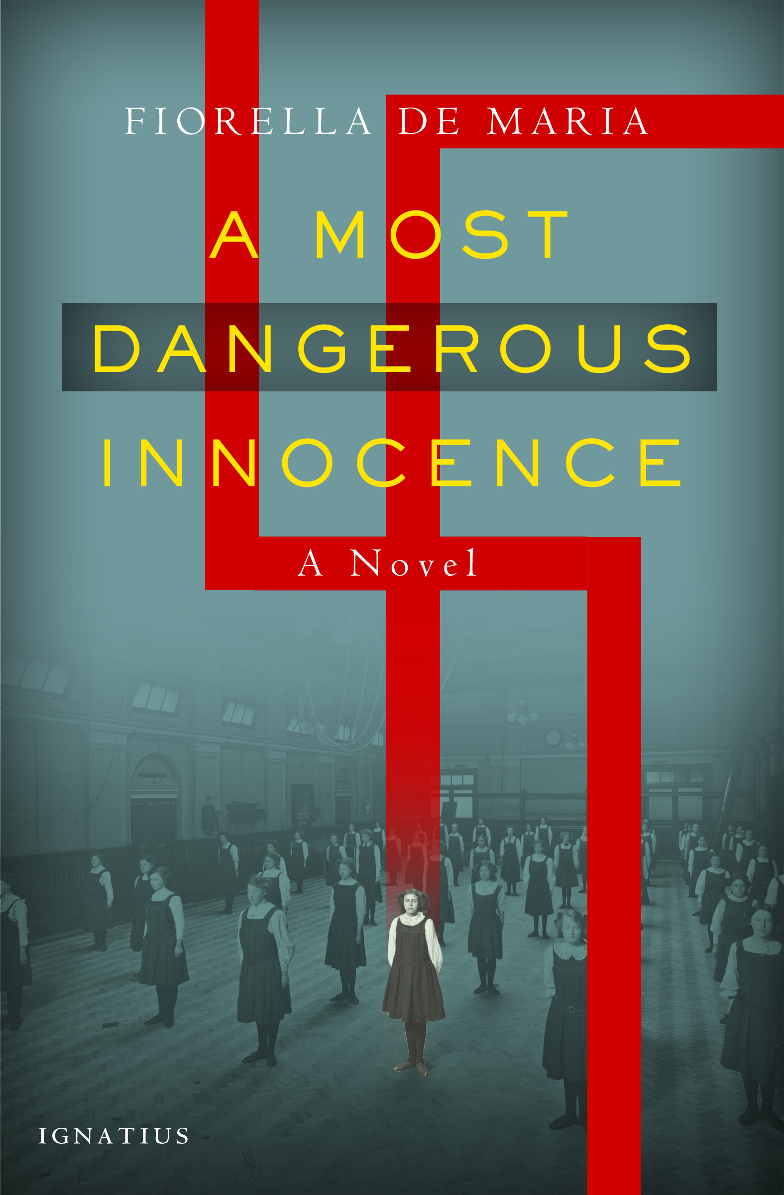 A Most Dangerous Innocence