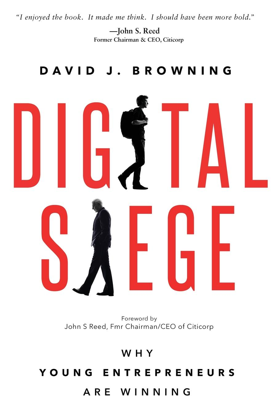 Digital Siege, Why Young Entrepreneurs are Winning