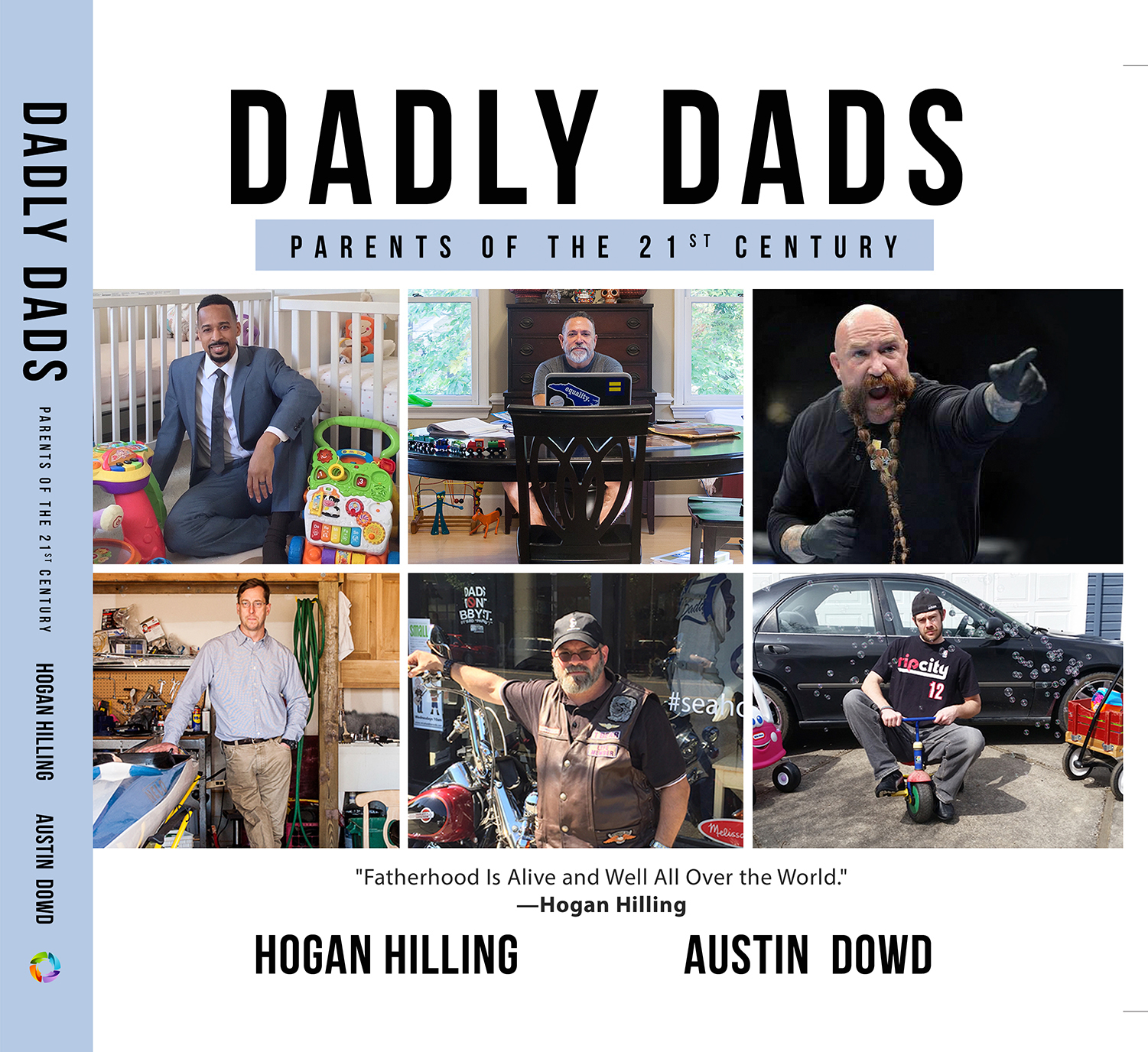 DADLY Dads: Parent of the 21st Century