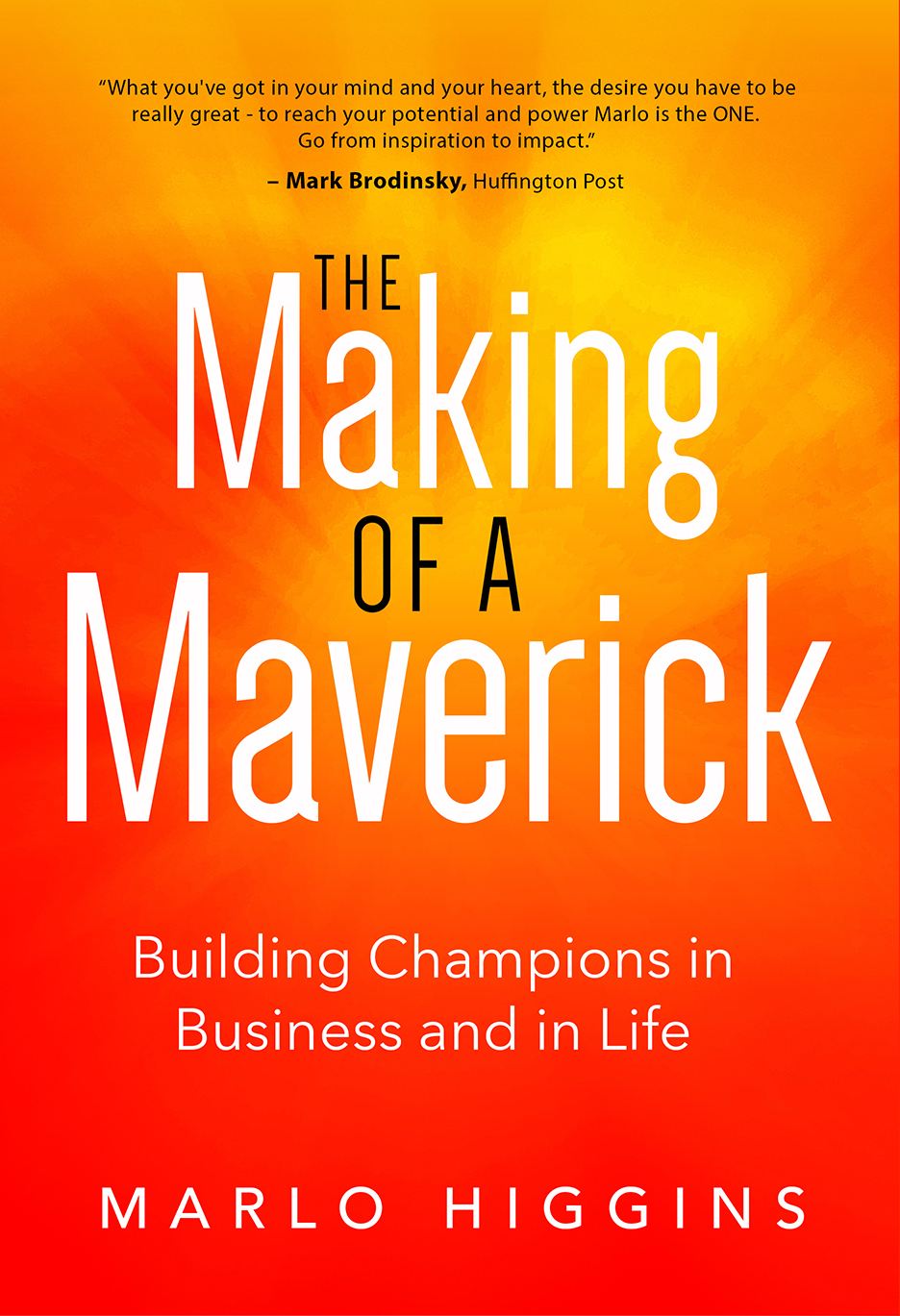 The Making of a Maverick