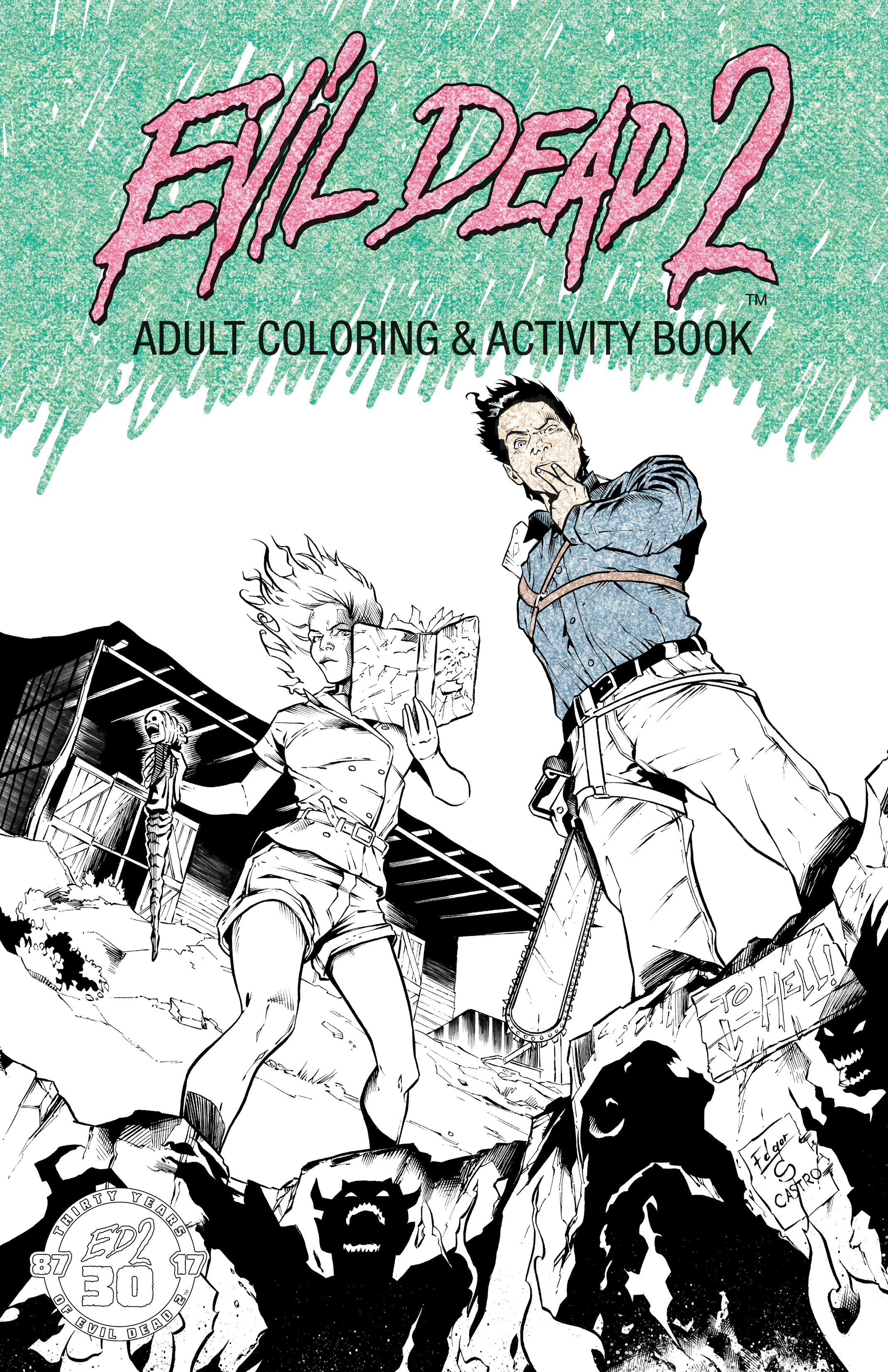 Evil Dead 2: Adult Coloring & Activity Book
