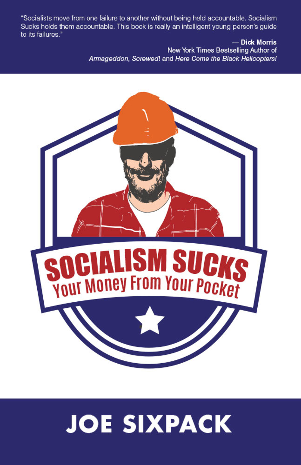 Socialism Sucks Your Money From Your Pocket