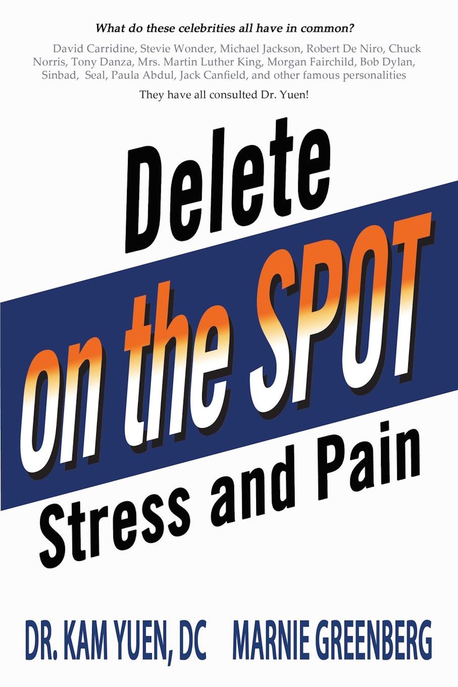 Delete Pain and Stress On the Spot