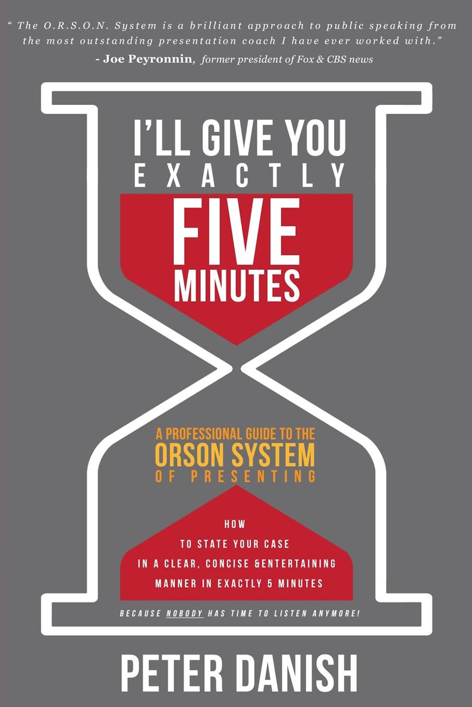 I'll Give You Exactly Five Minutes!