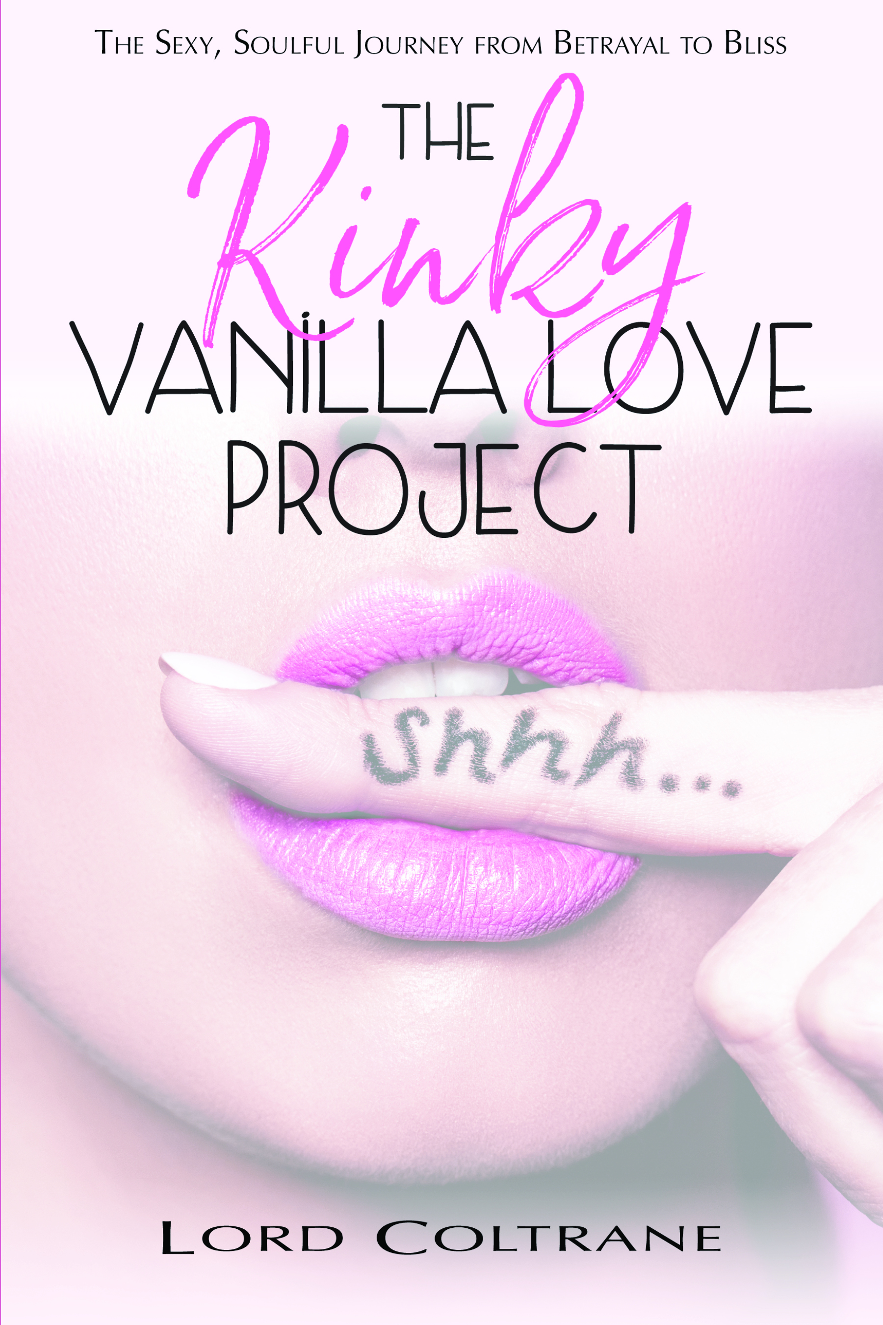 The Kinky Vanilla Love Project