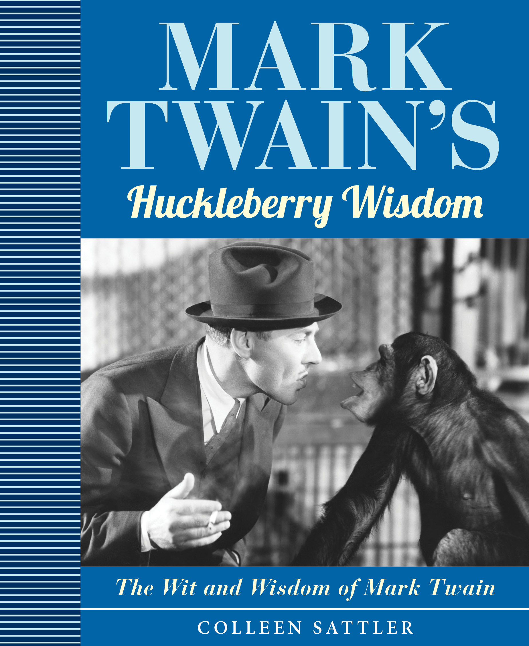 Mark Twain's Huckleberry Wisdom