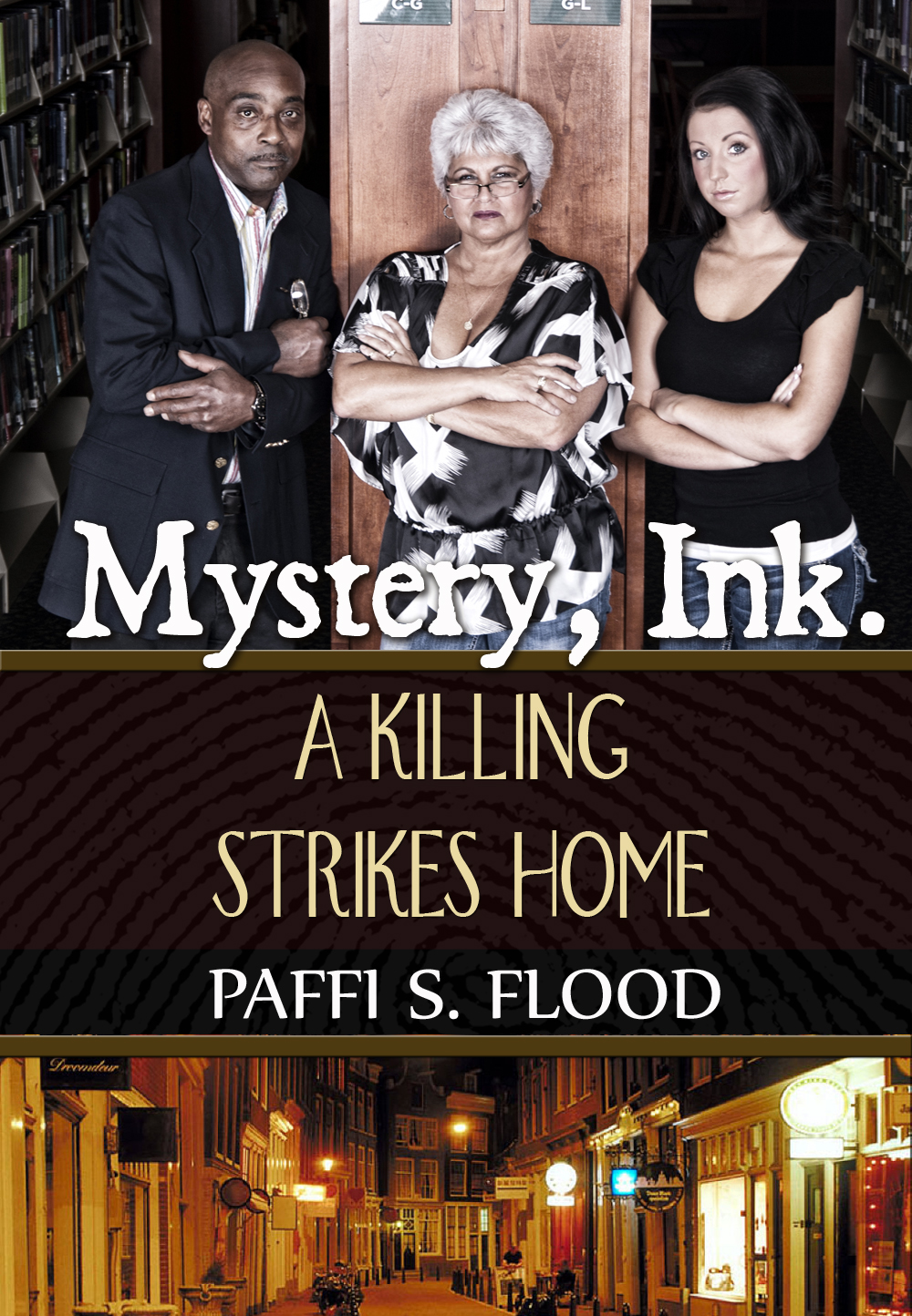 Mystery, Ink.: A Killing Strikes Home