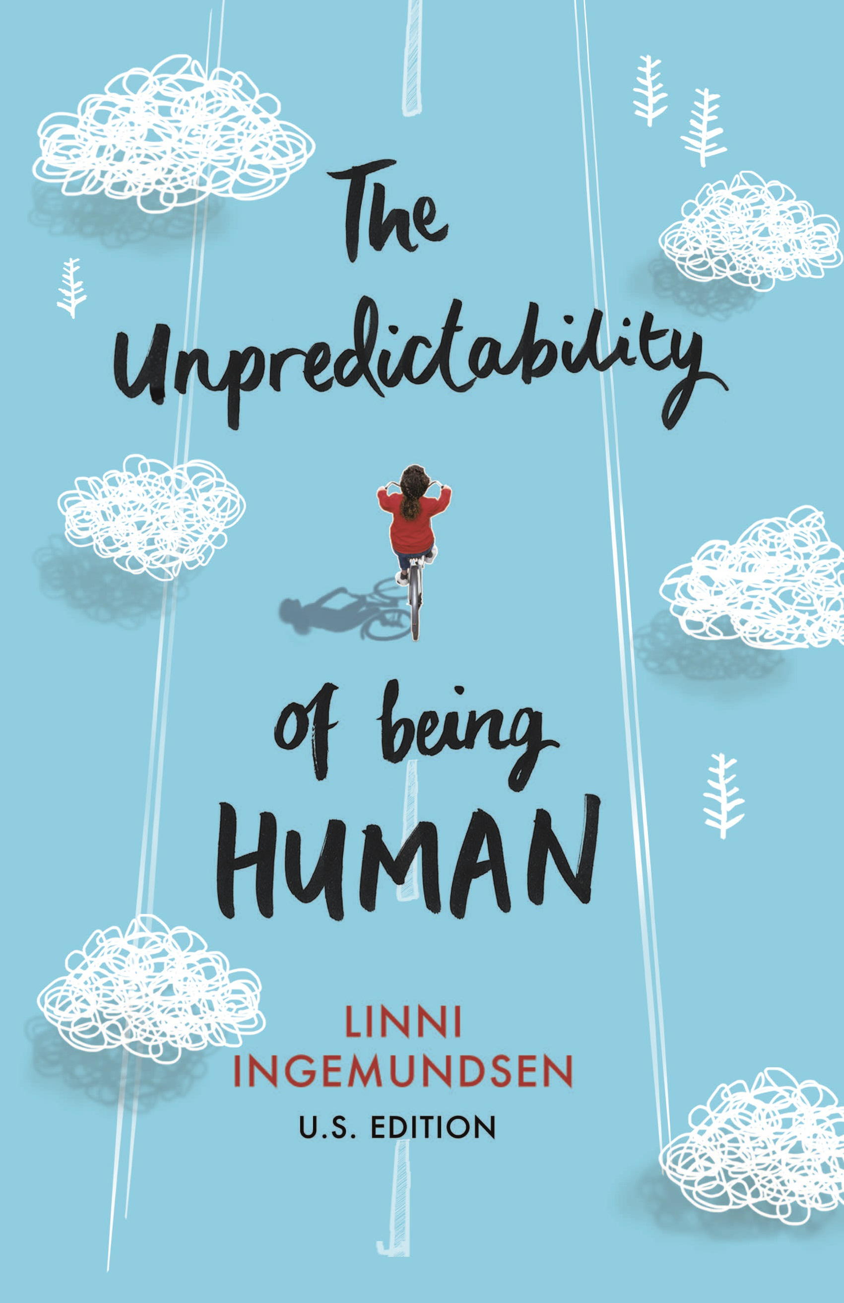The Unpredictability of Being Human:US Edition