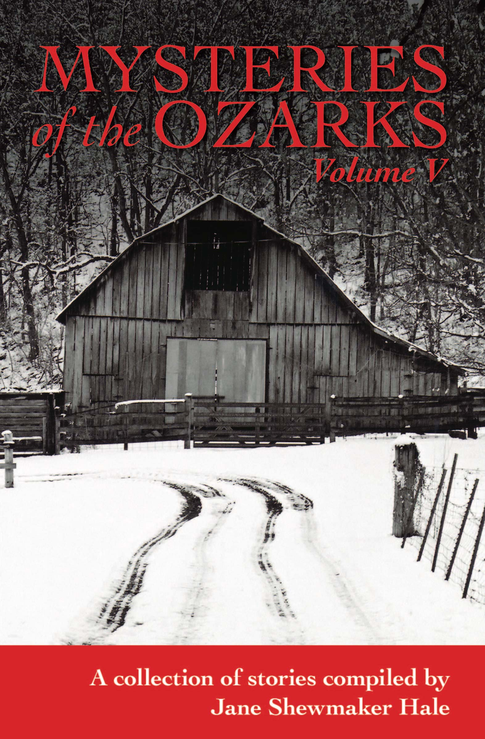 Mysteries of the Ozarks, Vol. V