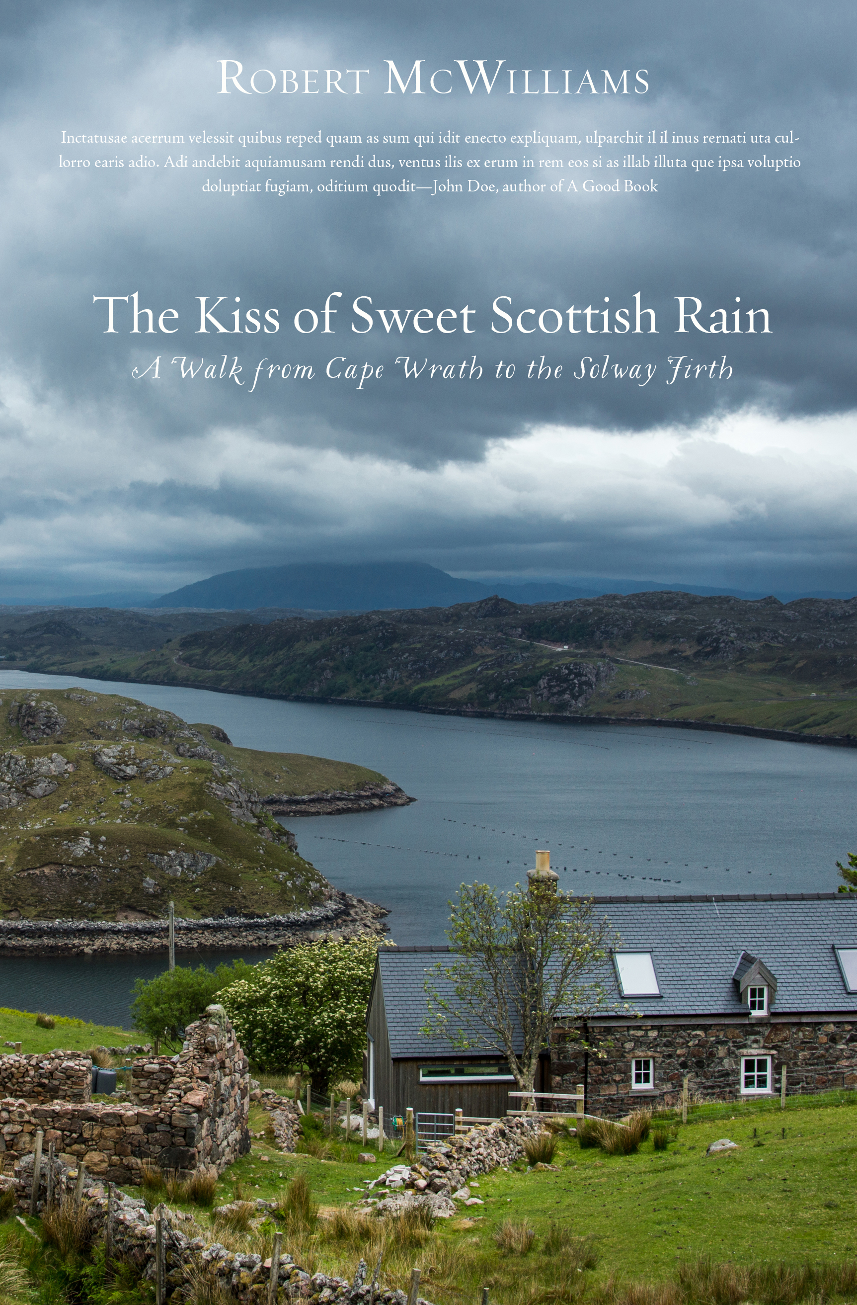 The Kiss of Sweet Scottish Rain