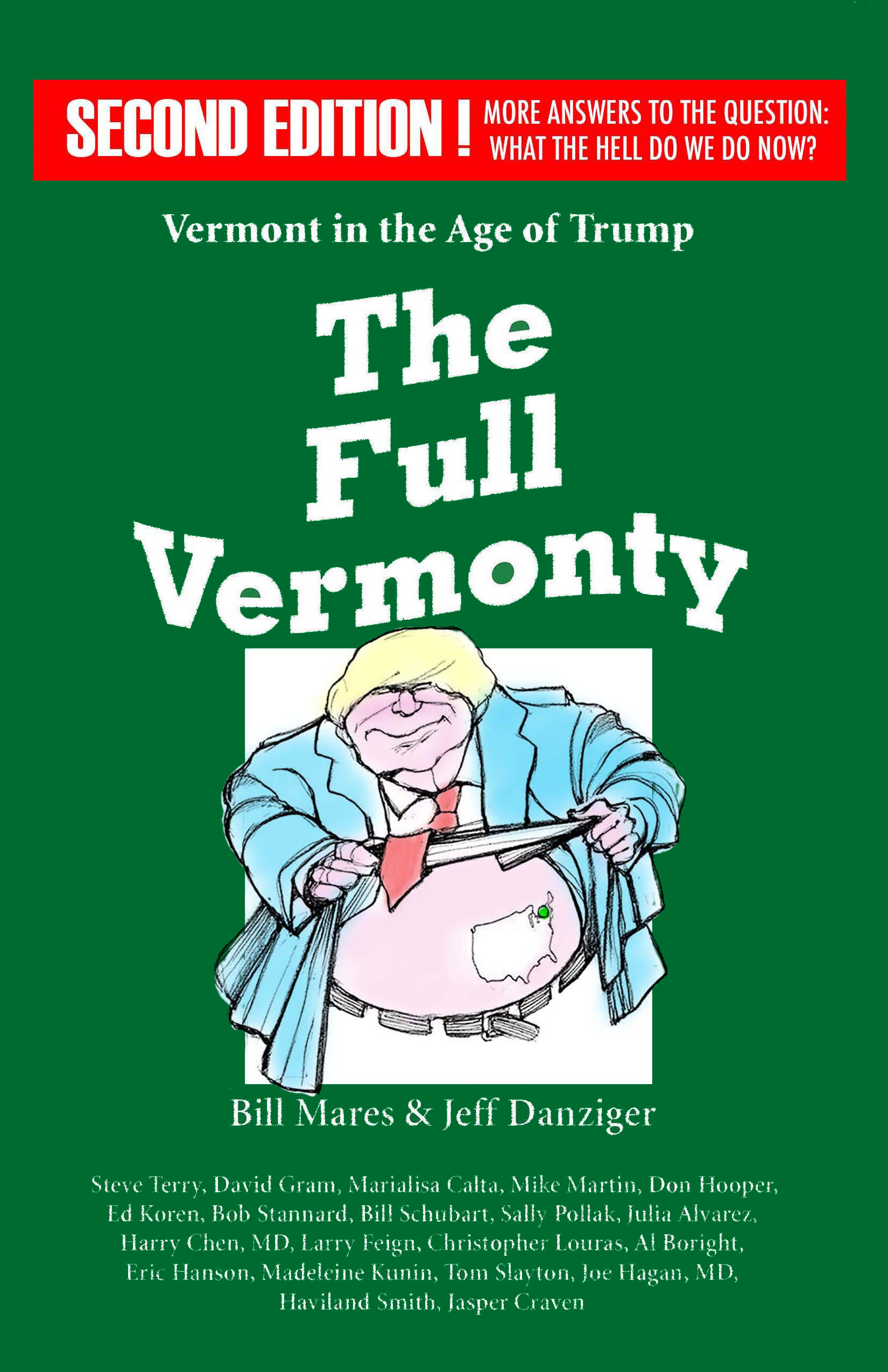 The Full Vermonty: Vermont in the Age of Trump, Second Edition