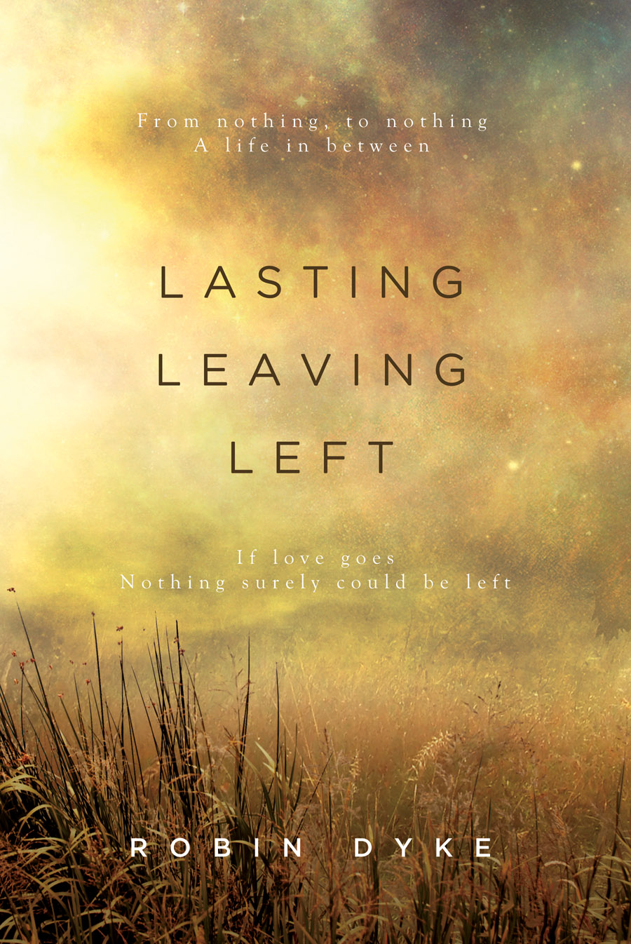 Lasting, Leaving, Left