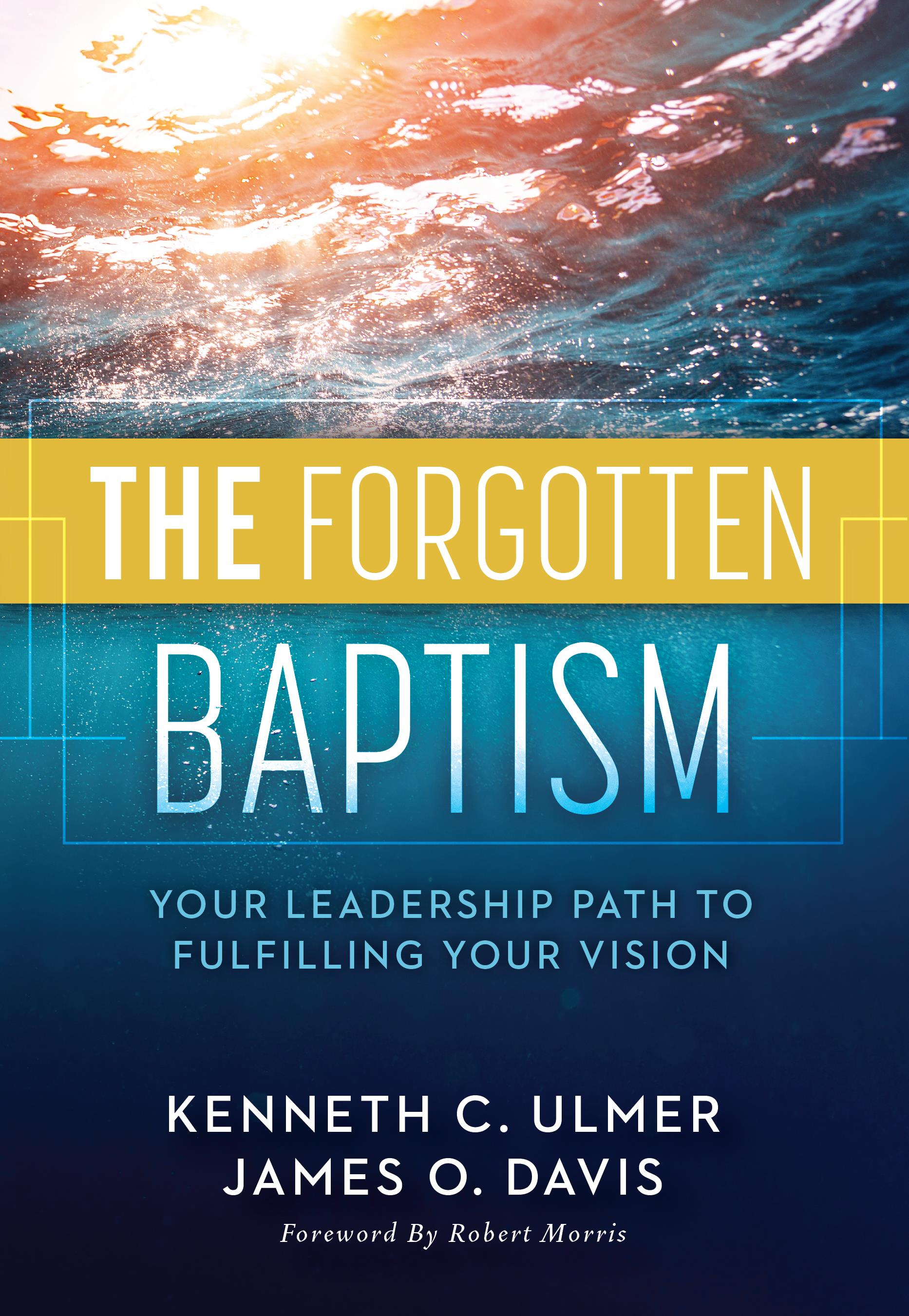The Forgotten Baptism