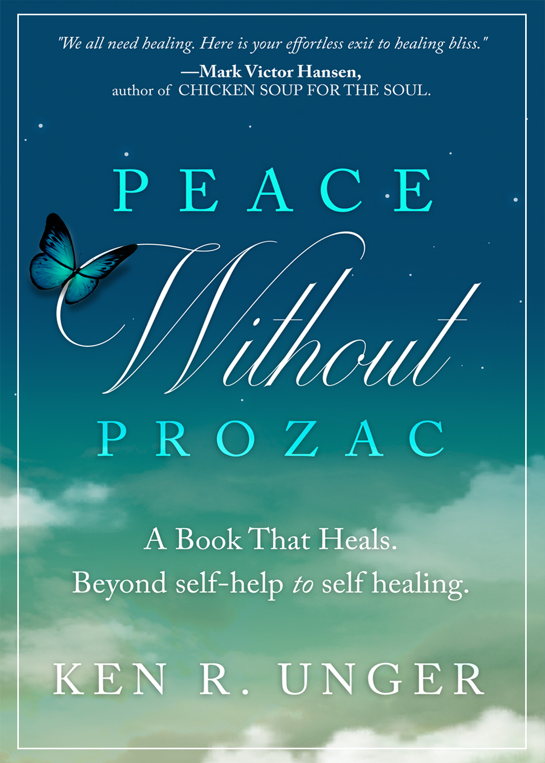 Peace Without Prozac