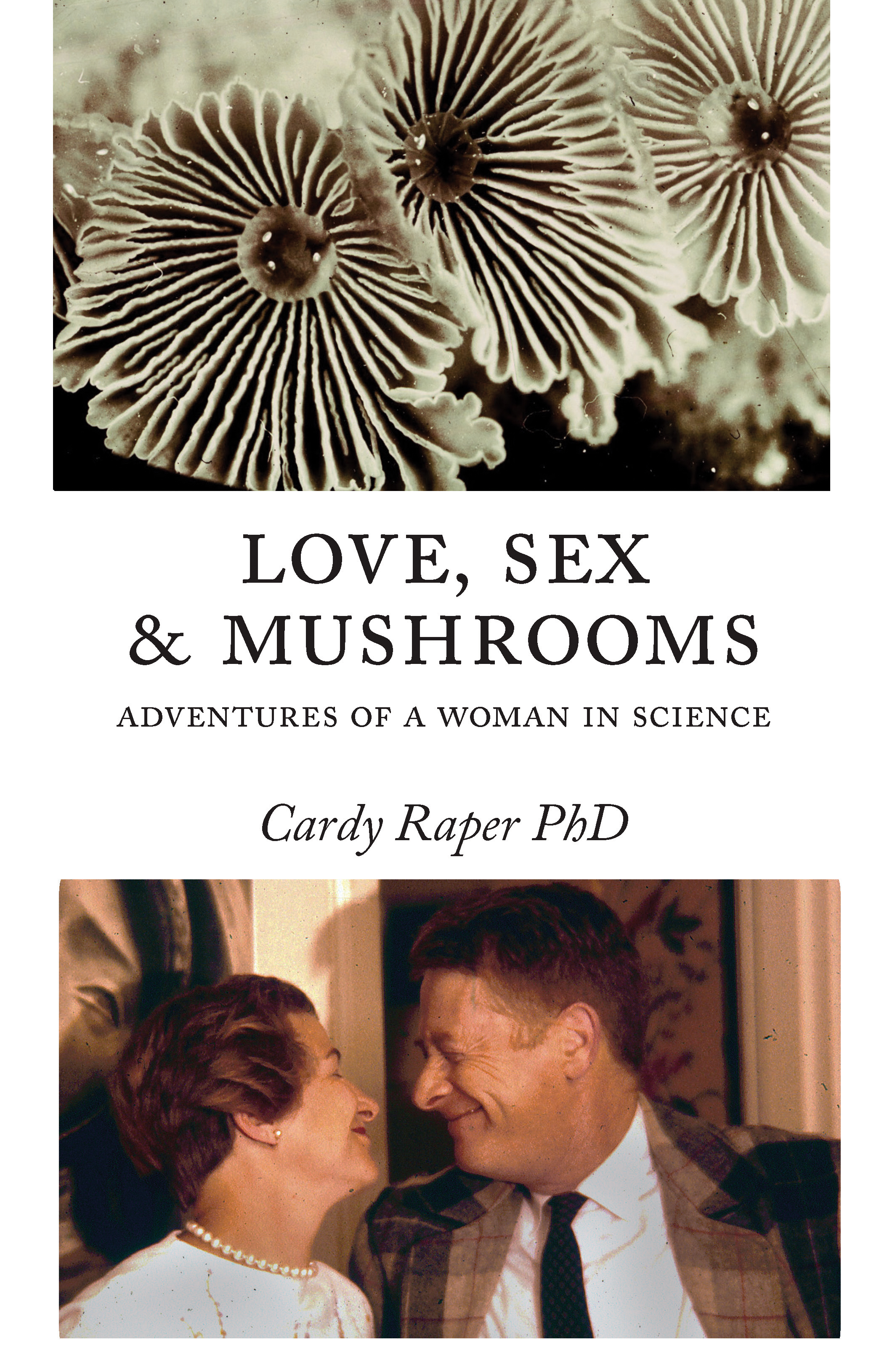 Love, Sex & Mushrooms