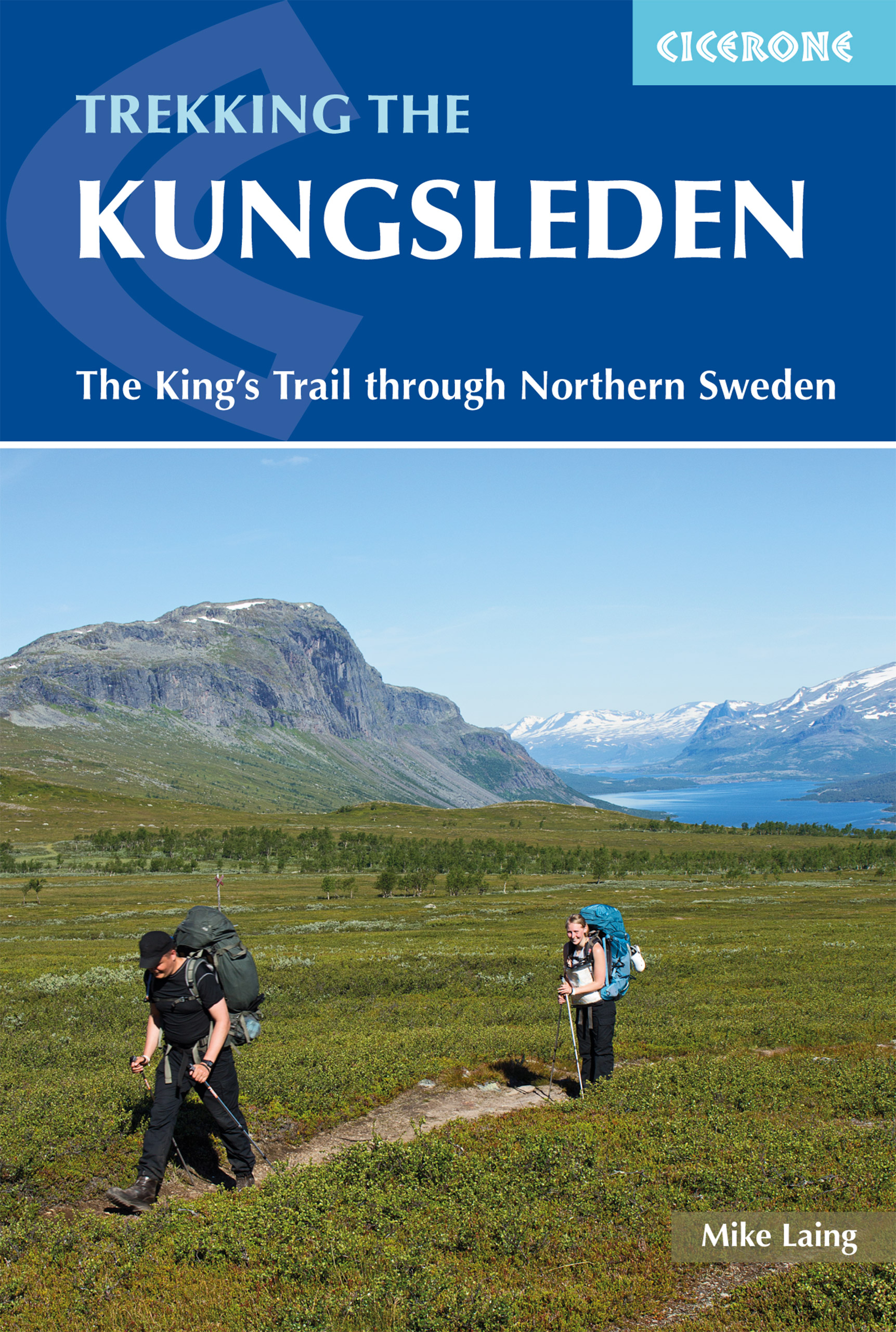 The Kungsleden - Walking Sweden's Royal Trail
