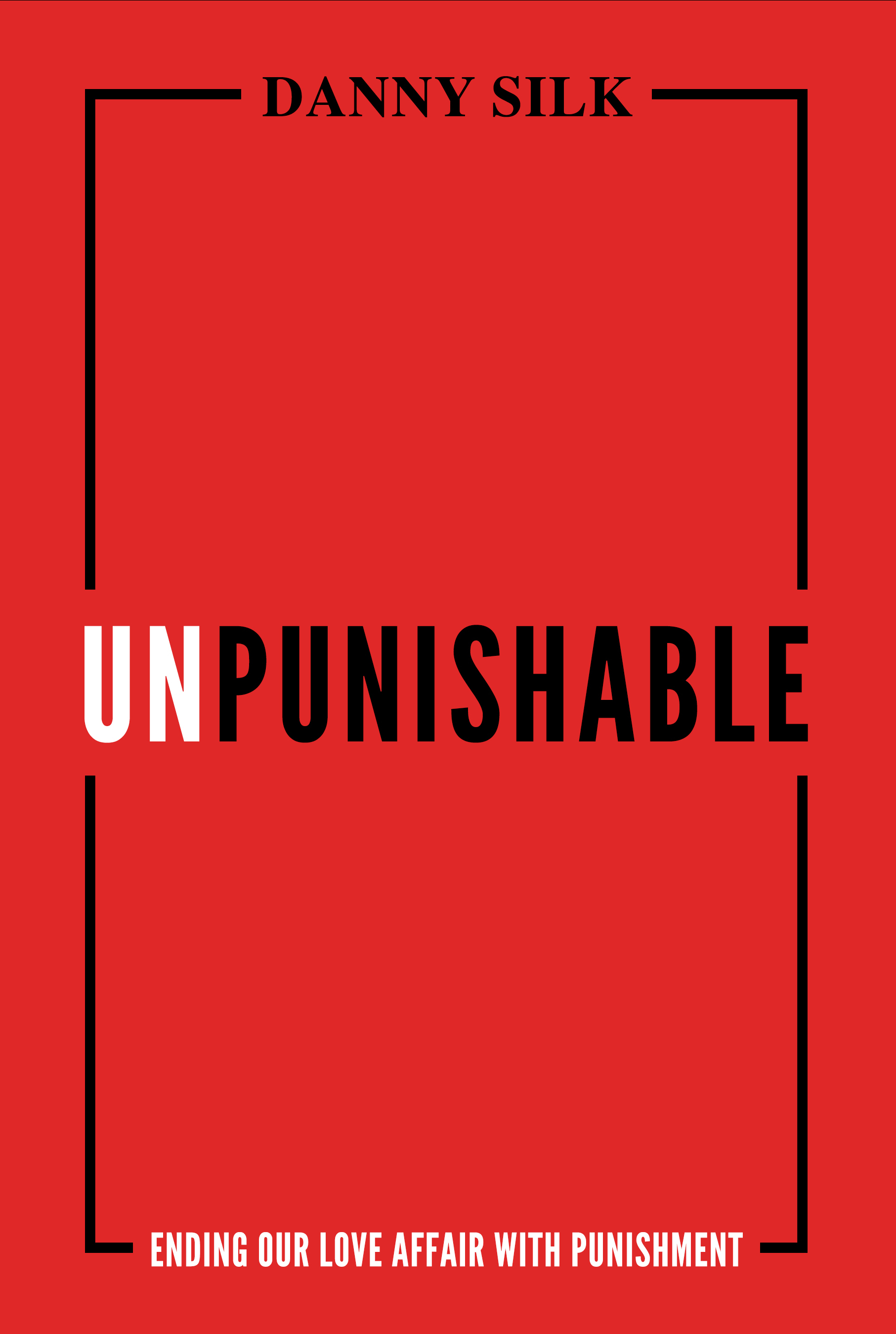 Unpunishable