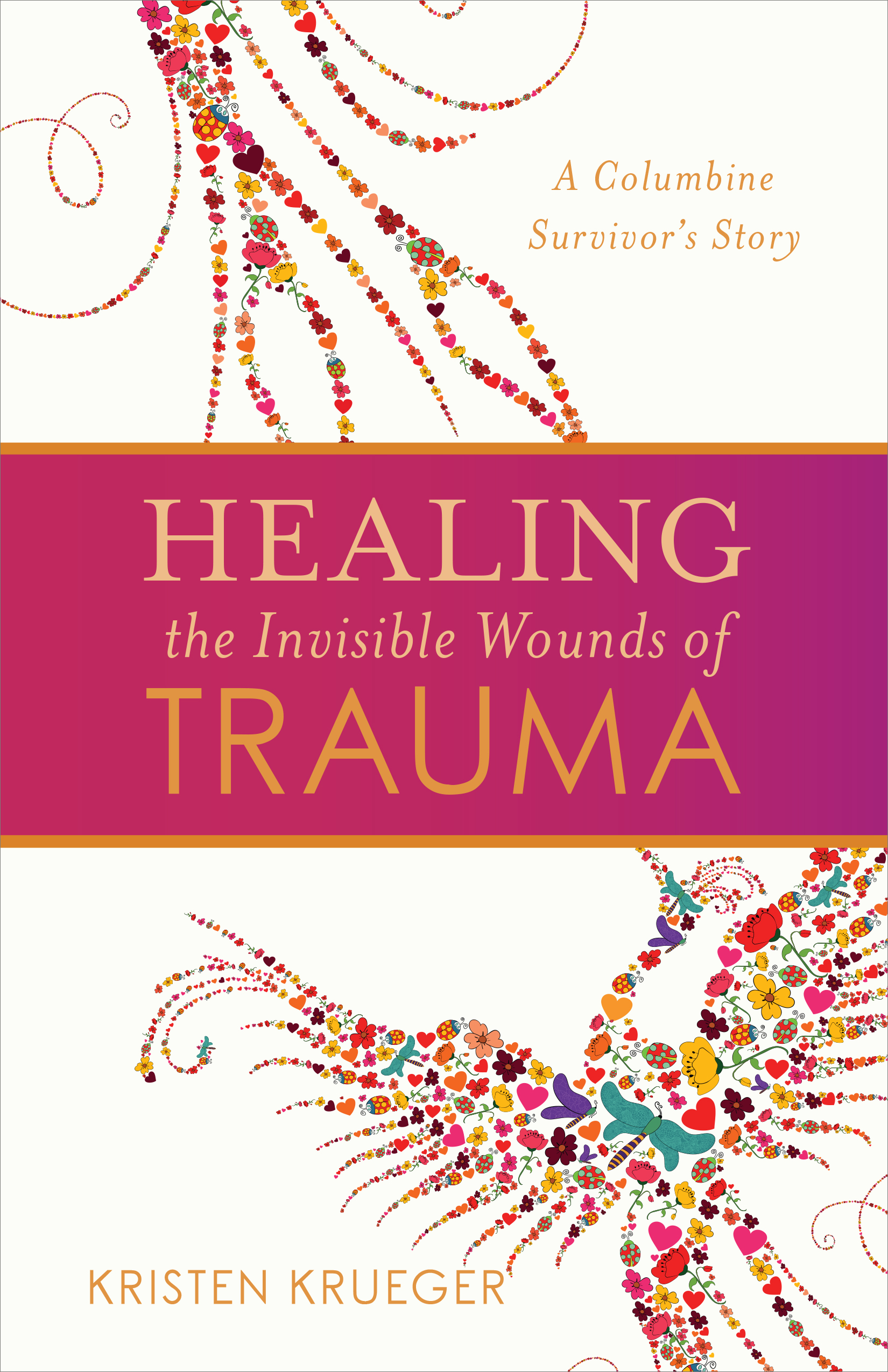 Healing the Invisible Wounds of Trauma