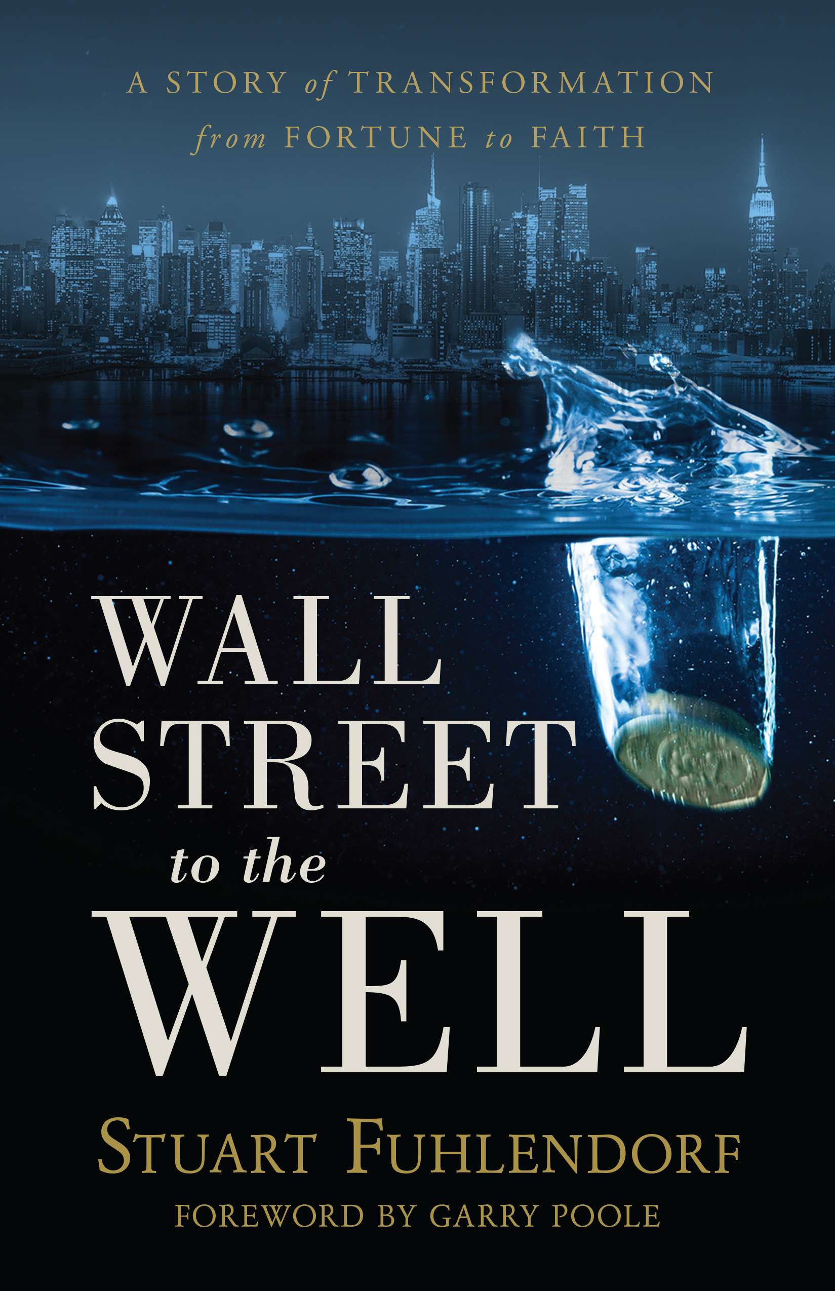 Wall Street to the Well