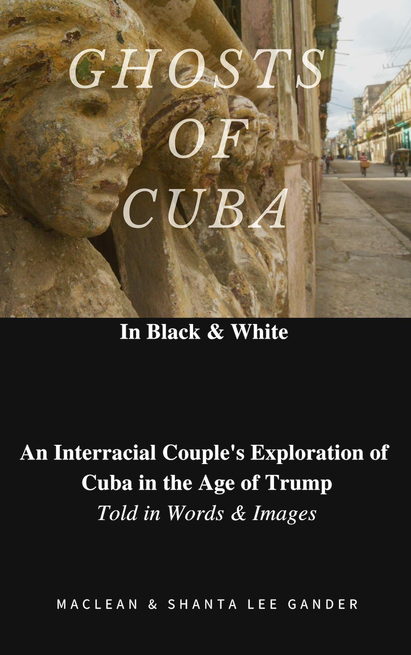 Ghosts of Cuba
