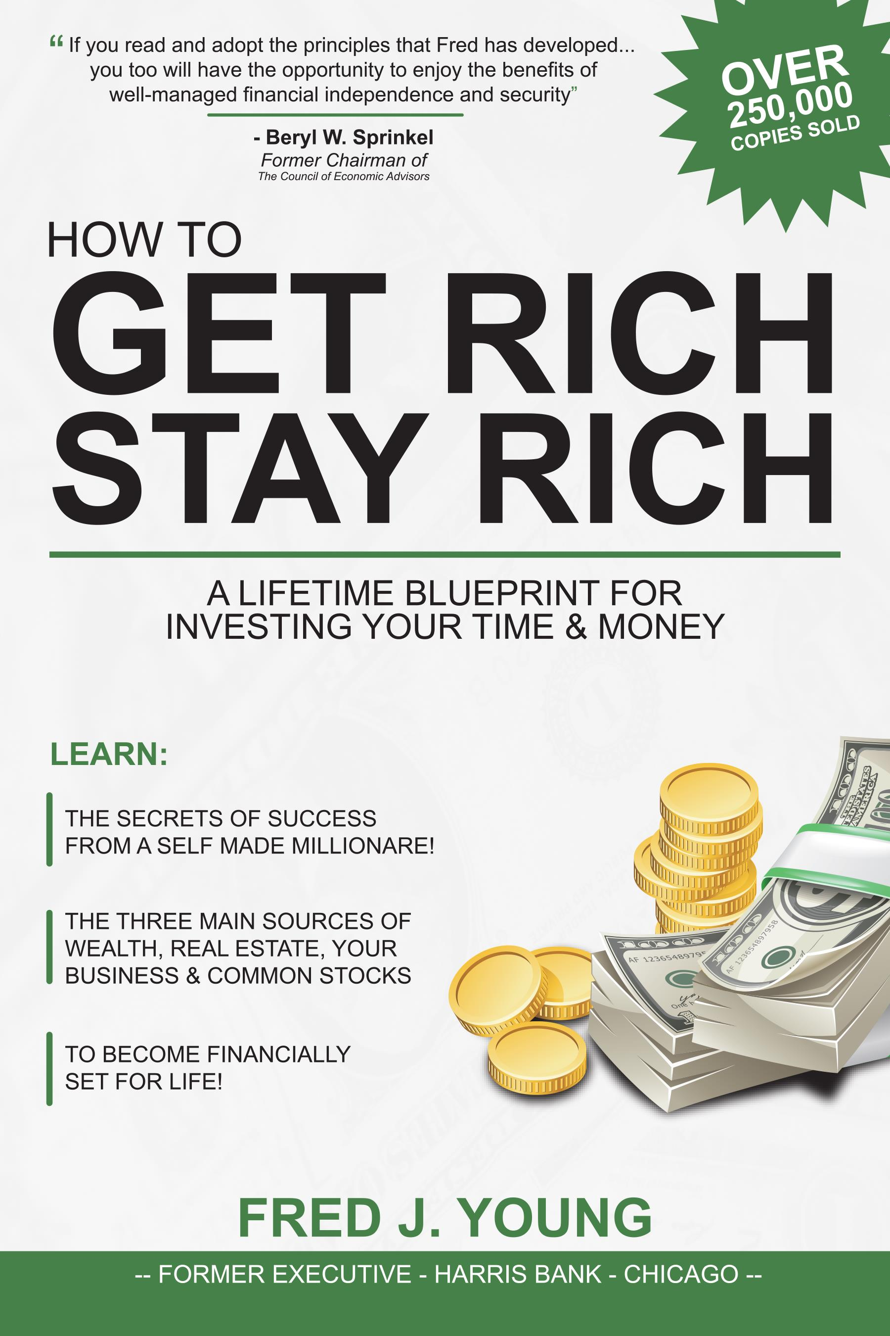 How to Get Rich, Stay Rich